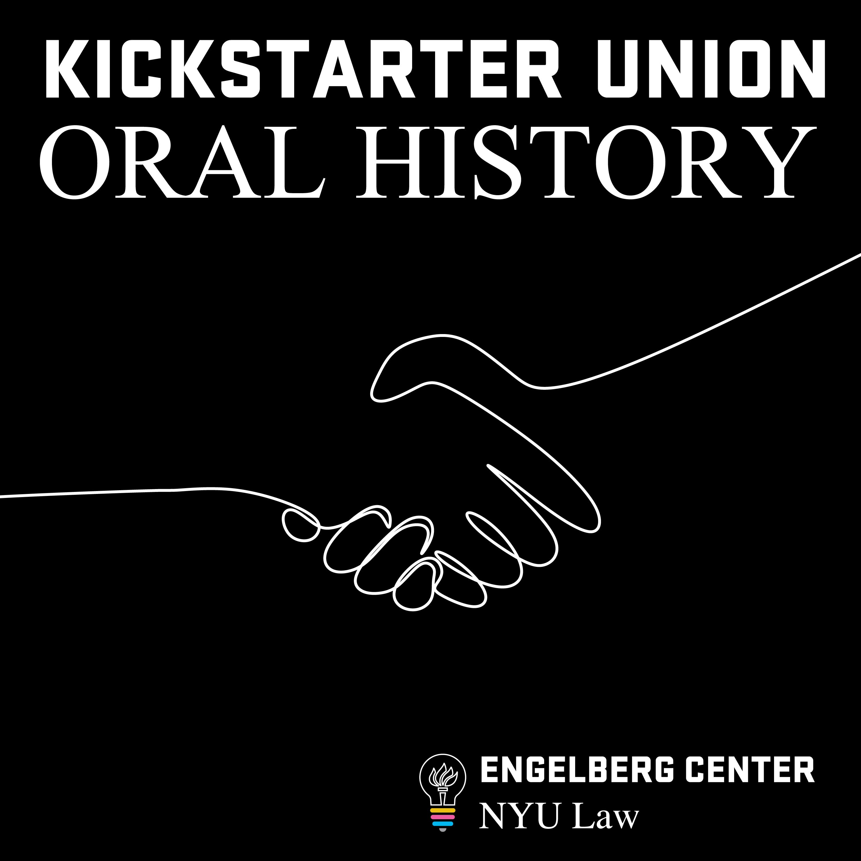 Introducing an Oral History of the Kickstarter Union