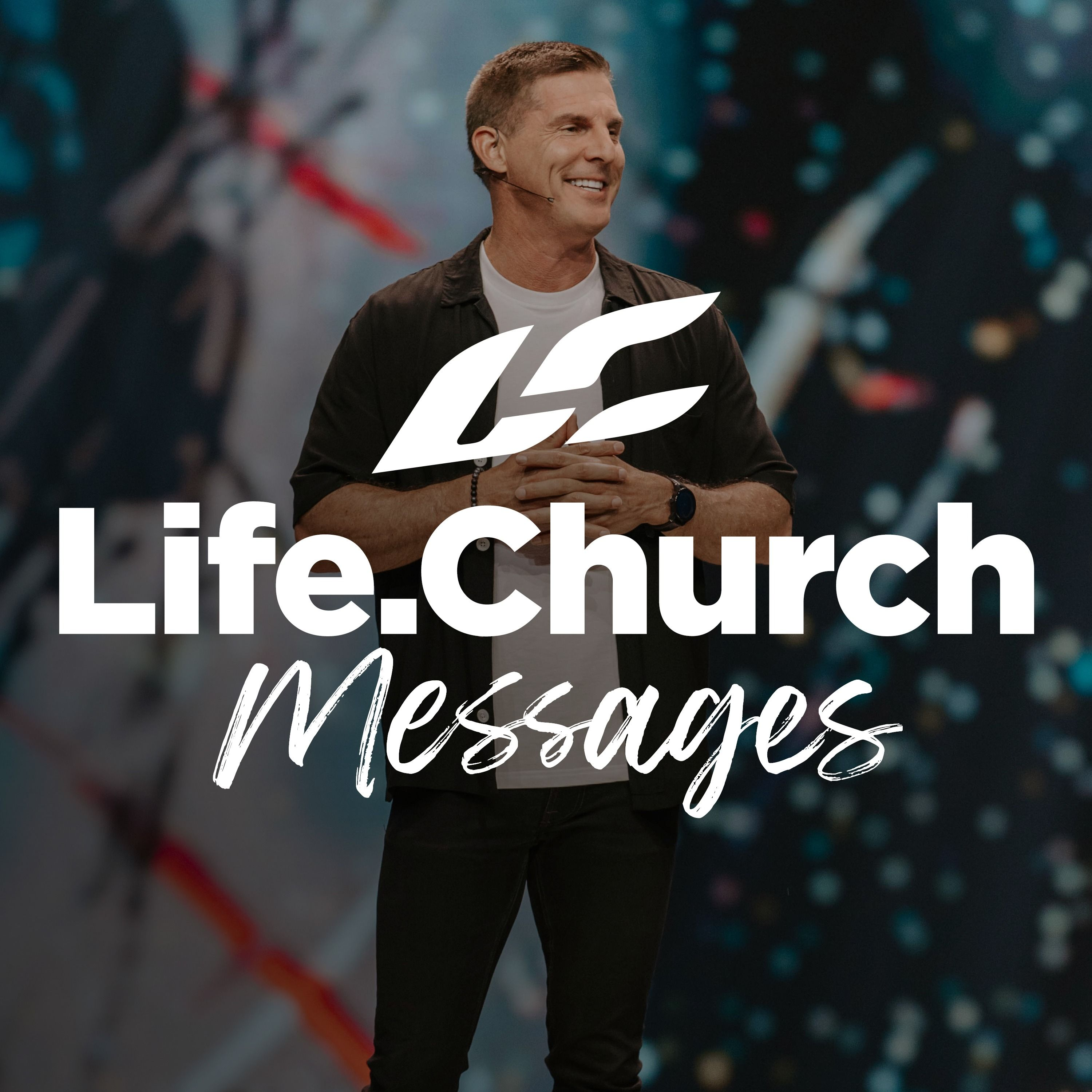 Life.Church with Craig Groeschel podcast