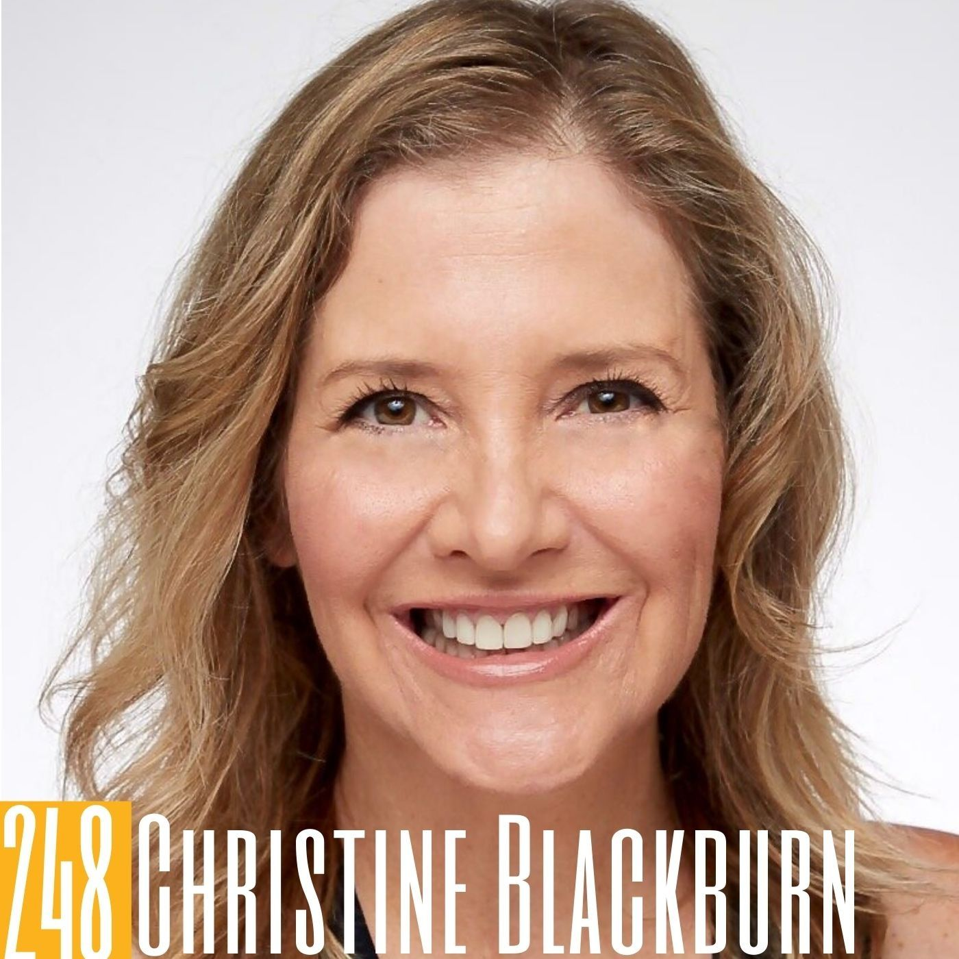 248 Christine Blackburn - The Ingenuity of Podcasting with Podcast Ambassador