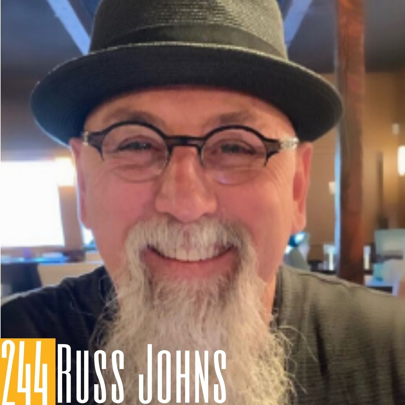 244 Russ Johns - Kindness Is Cool & Smiles Are Free