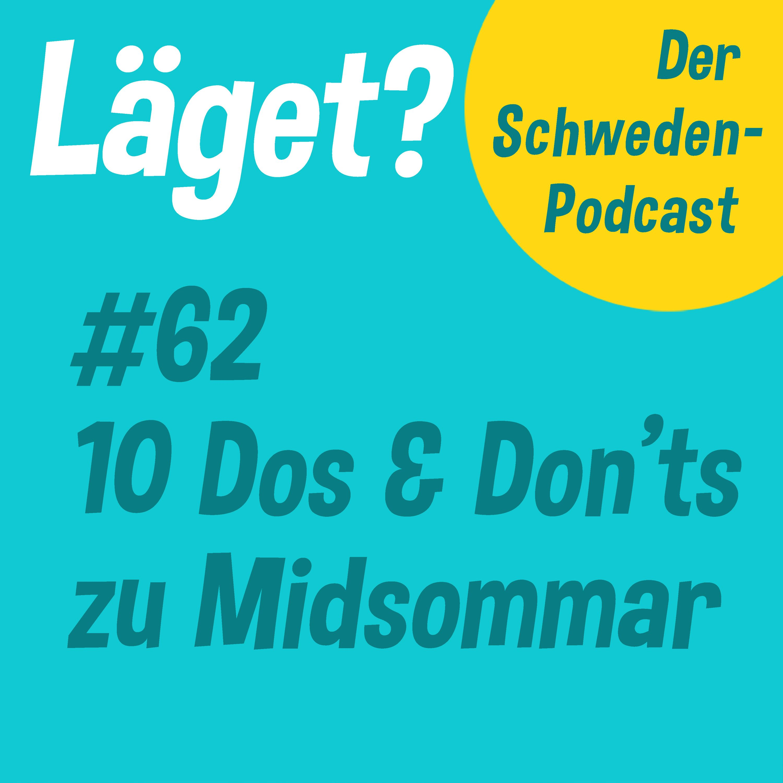 Läget #62   10 Dos & Don'ts zu Midsommar