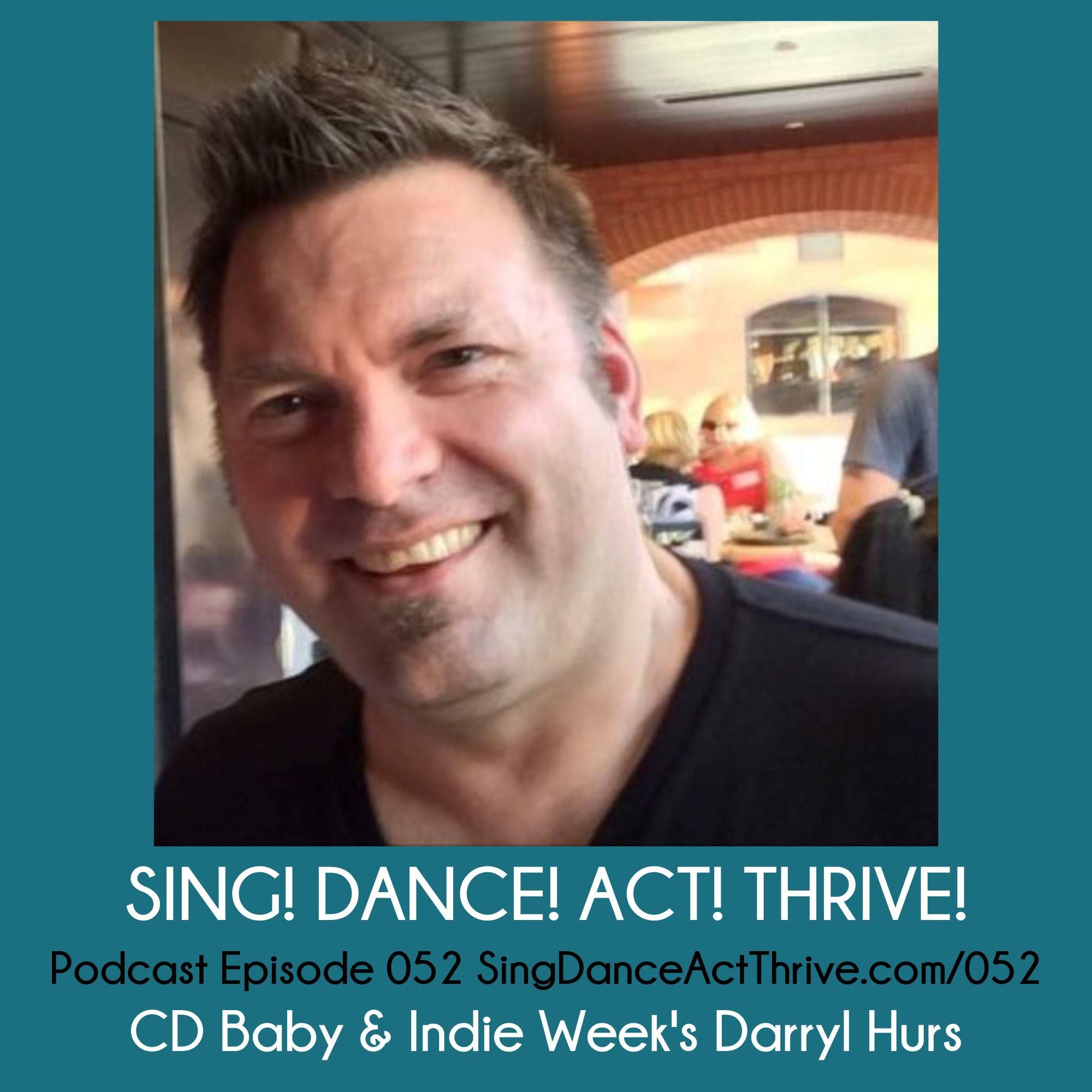 CD Baby & Indie Week's Darryl Hurs