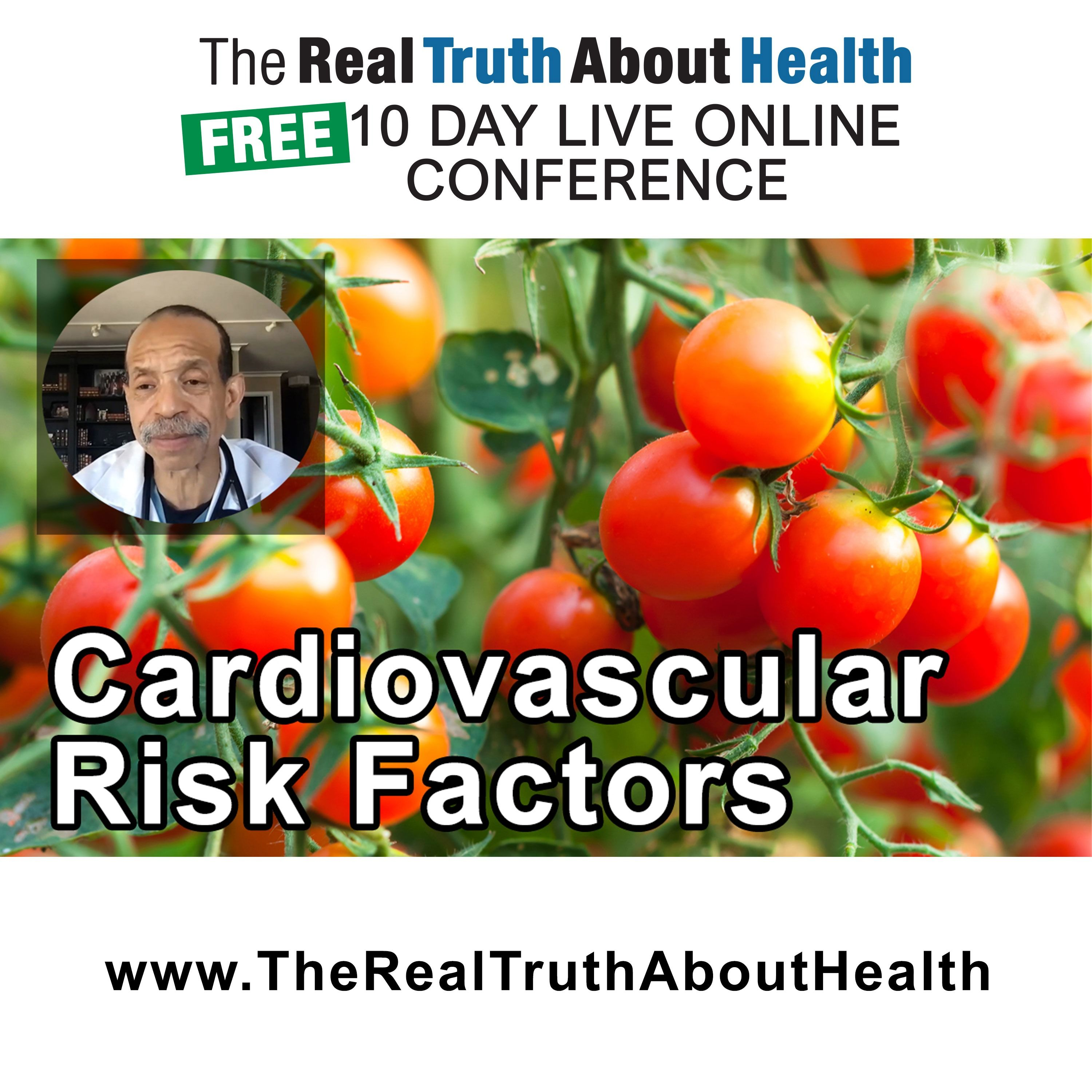 Cardiovascular Risk Factors, Ethnic Disparities, Covid-19, Mortality And Nutrition - by Kim Williams, M.D.