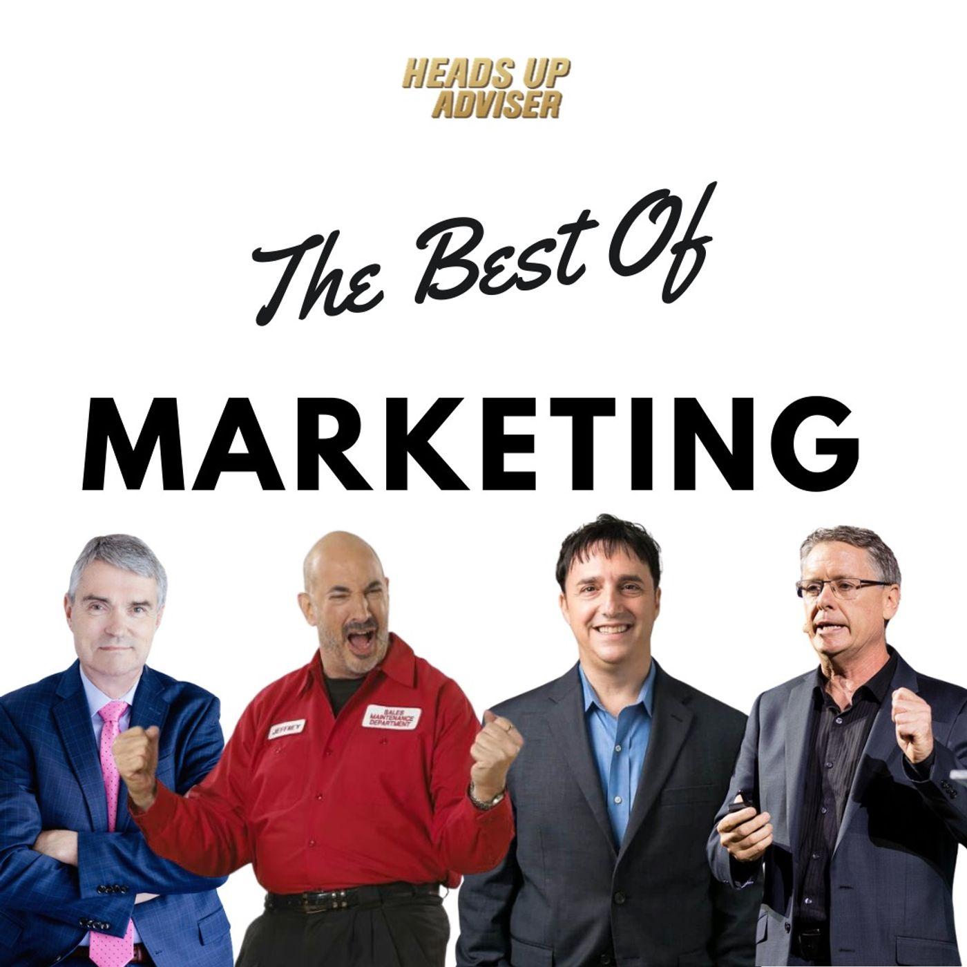 The Best Of Marketing For Insurance Brokers - Tony J. Hughes, Jeffrey Gitomer, Neal Schaffer, Mark Hunter