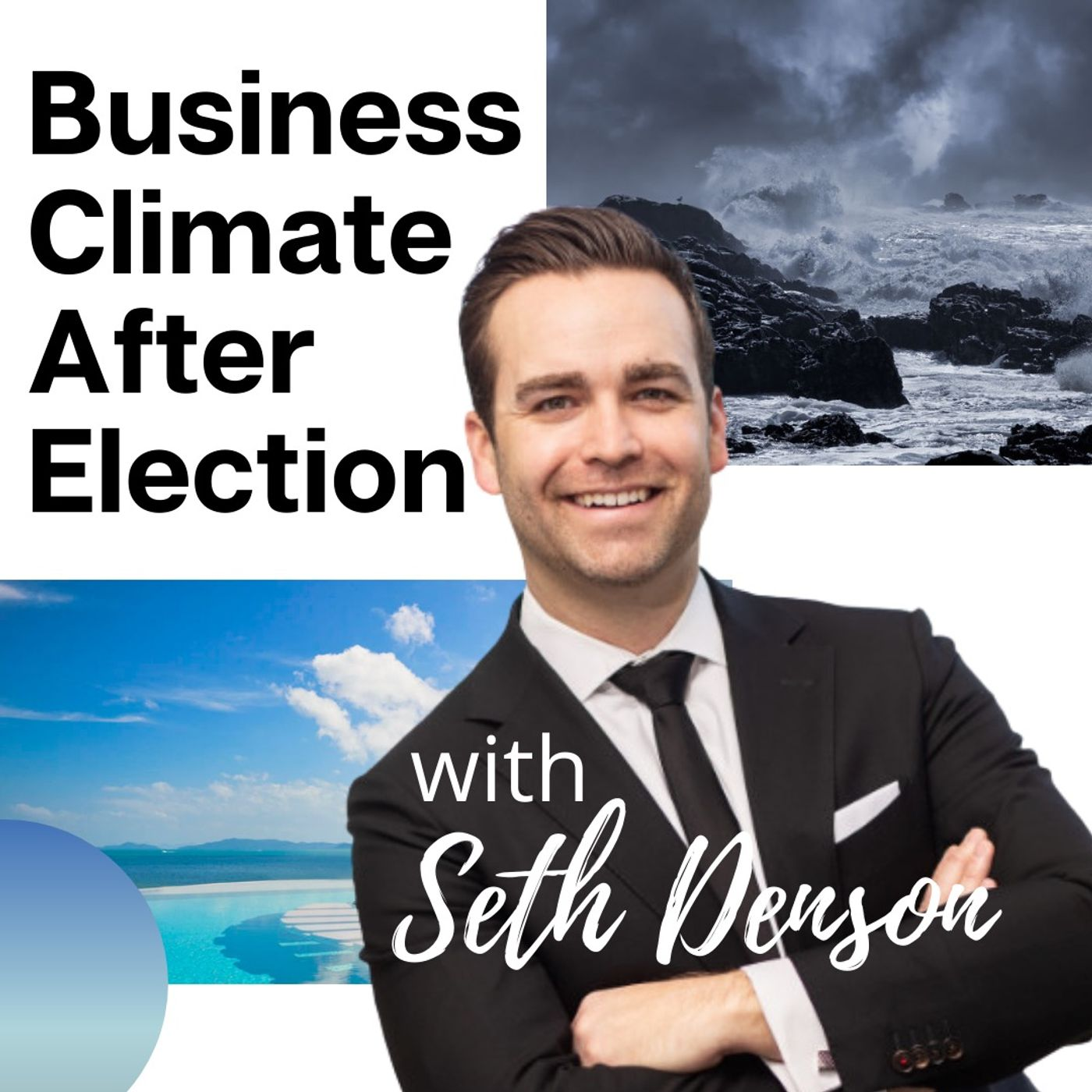 Business Climate After Election with Seth Denson