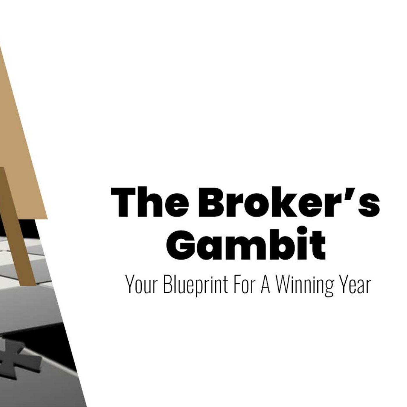 The Broker's Gambit