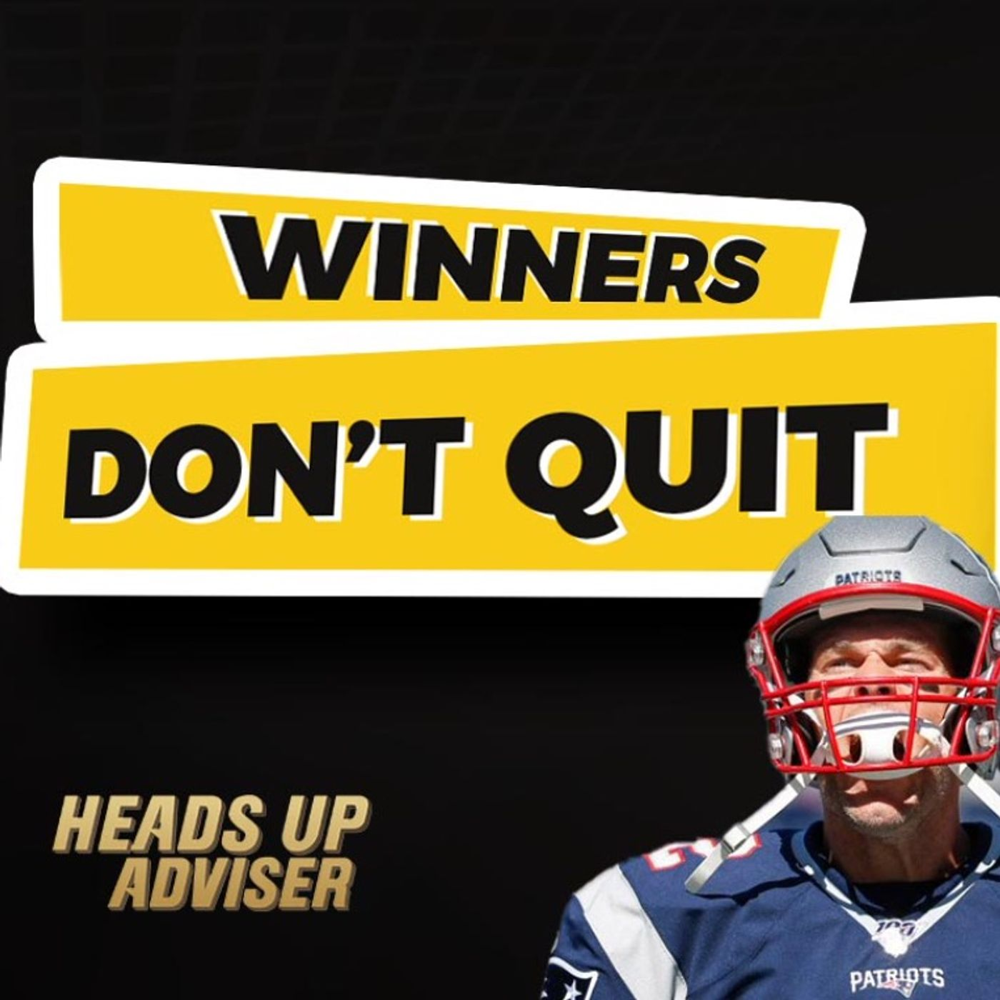 Winners Don't Quit And Quitters Never Win