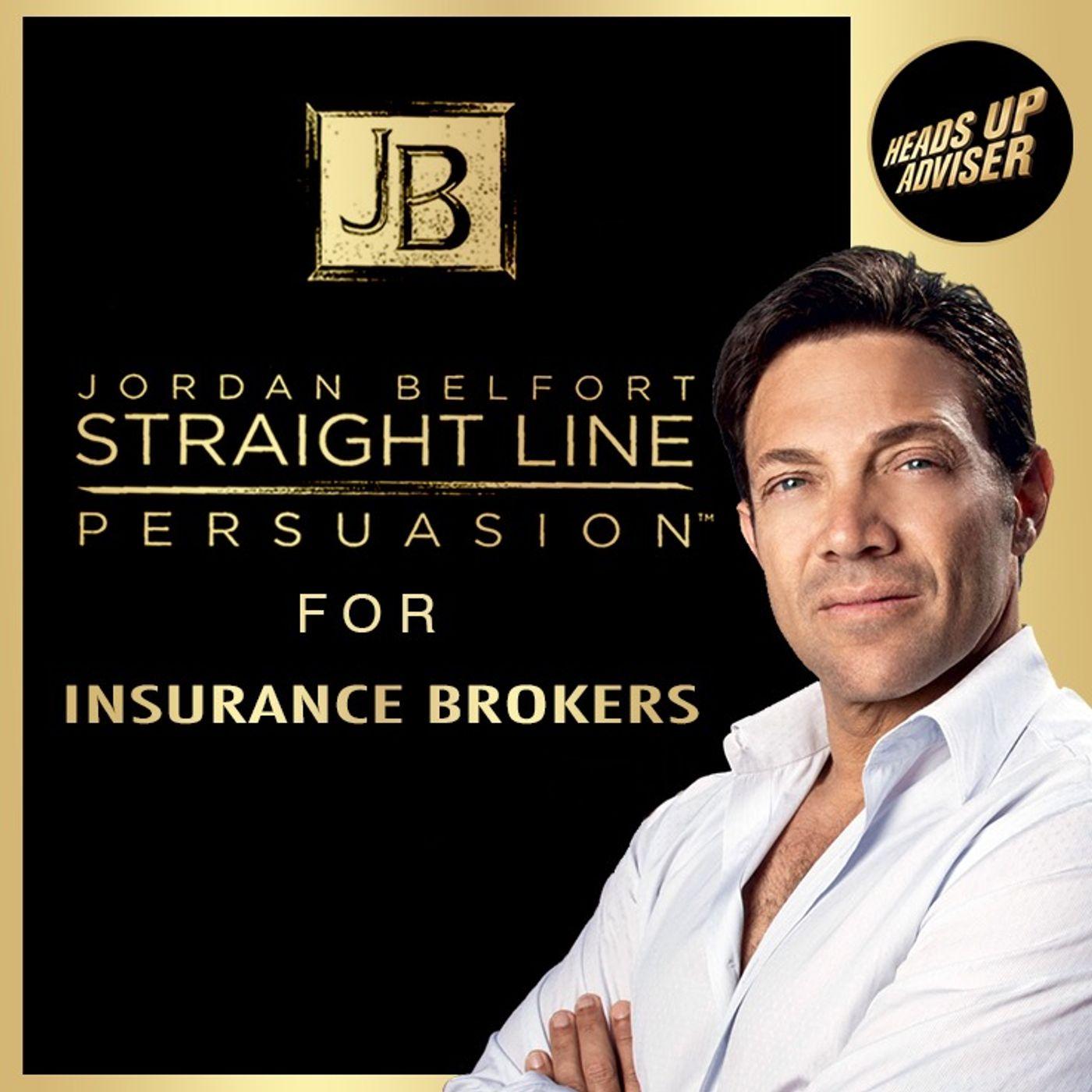 Jordan Belfort - Straight Line Persuasion For Insurance Brokers