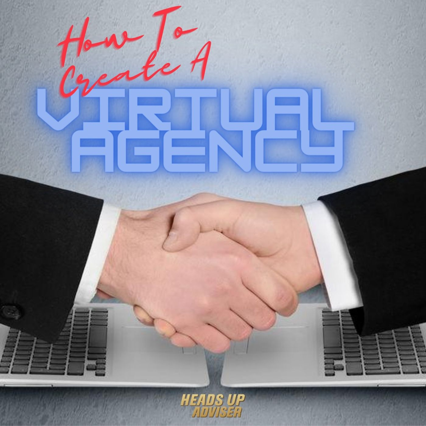 How To Create A Virtual Agency