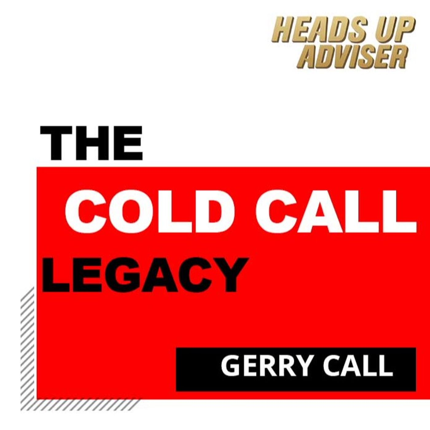 The Cold Call Legacy