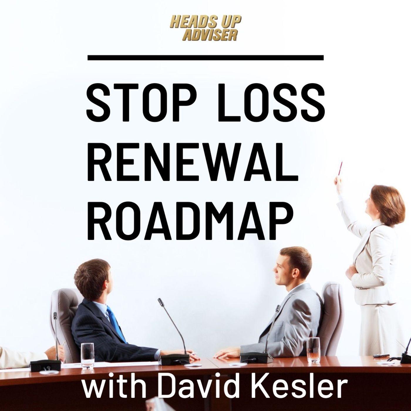 Stop Loss Renewal Roadmap