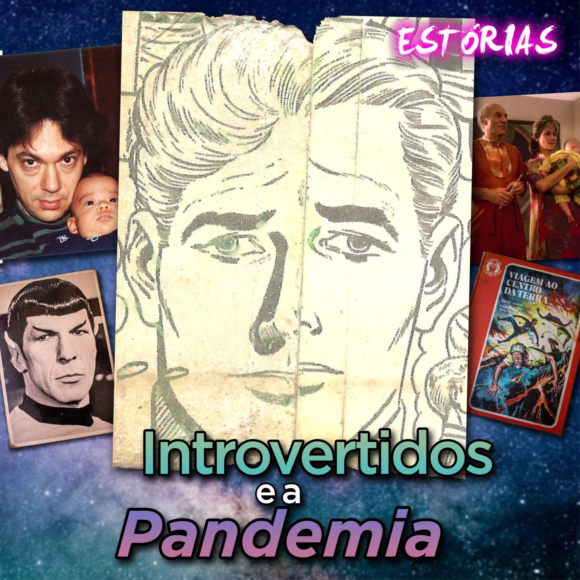 Introvertidos e a Pandemia