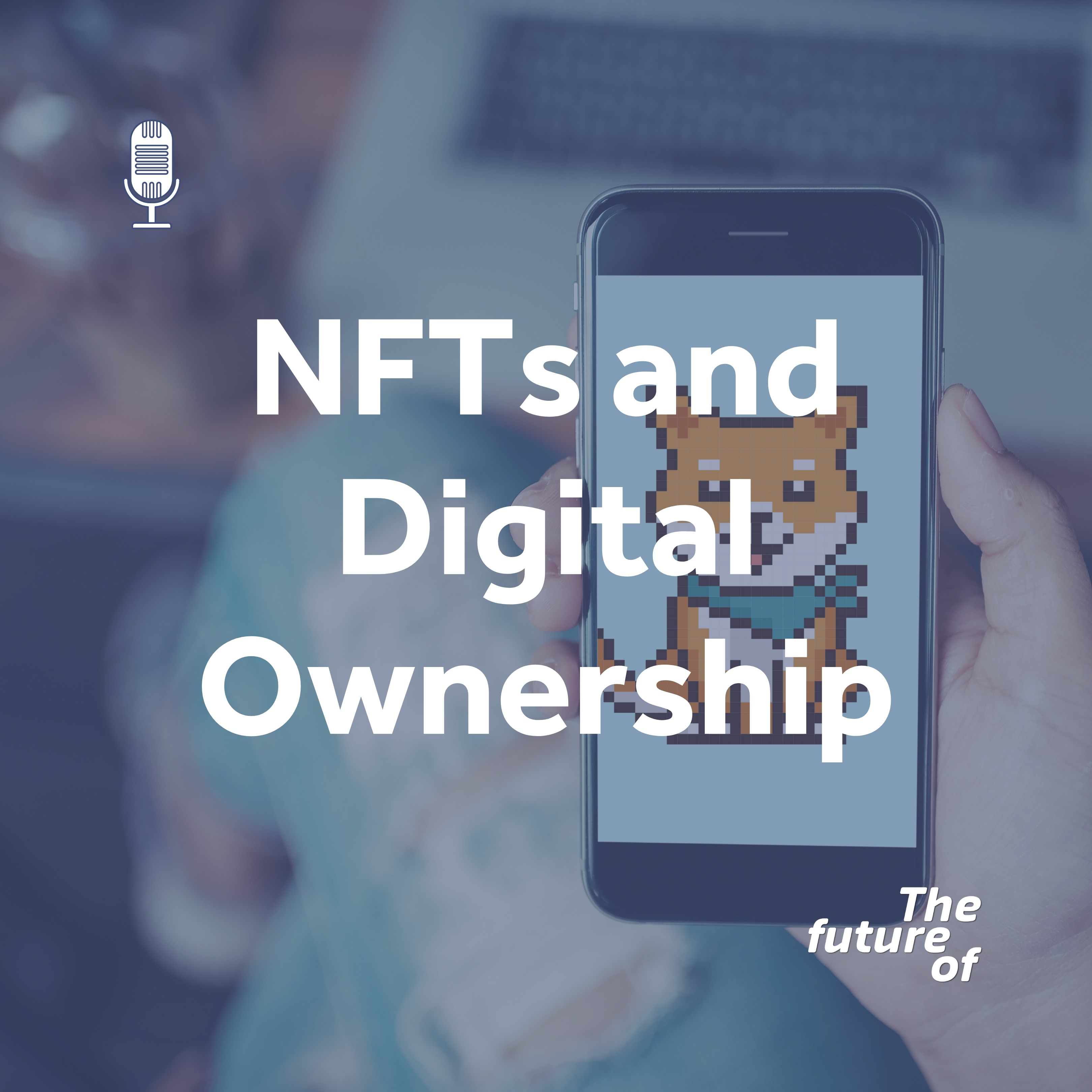 NFTs and Digital Ownership