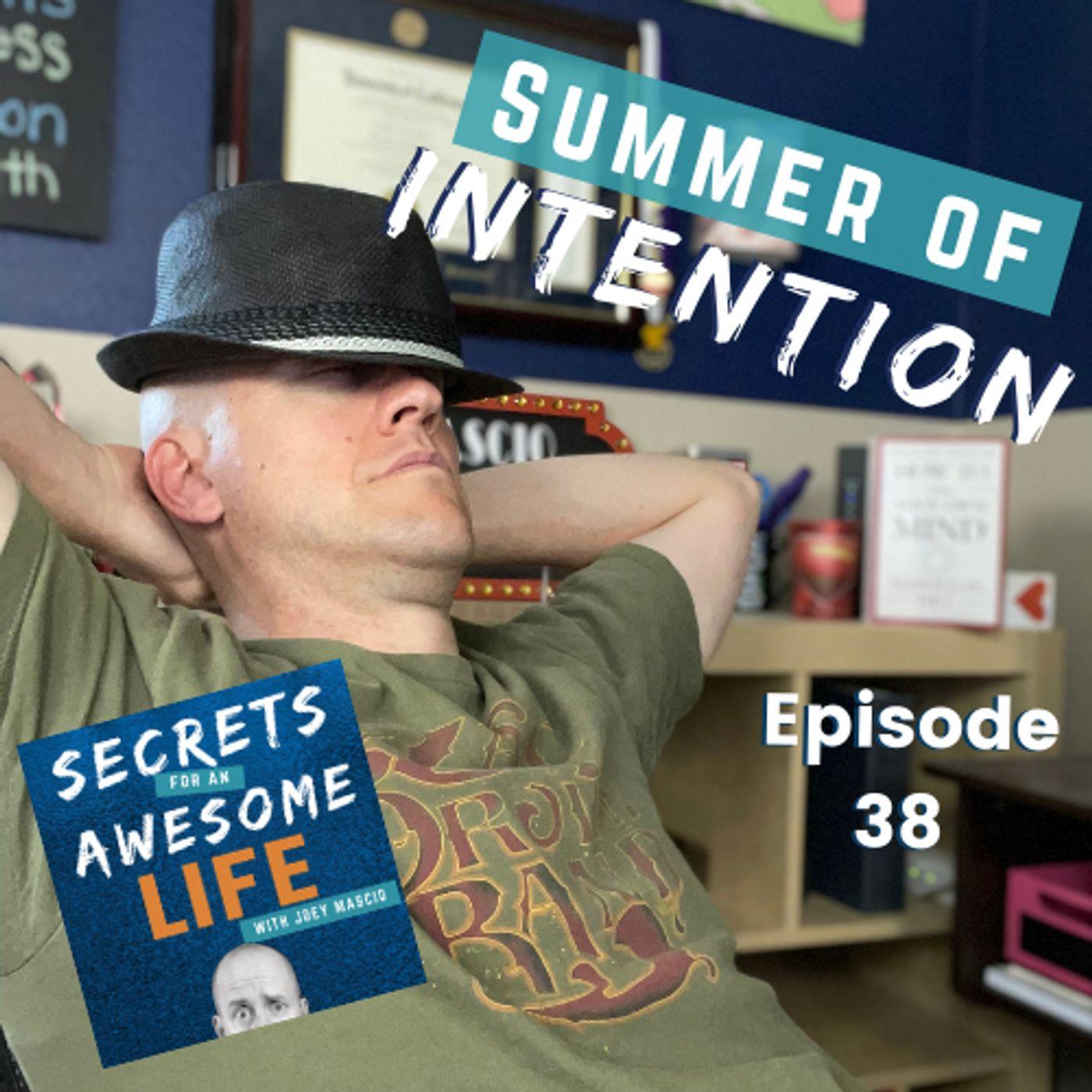 Summer of Intention