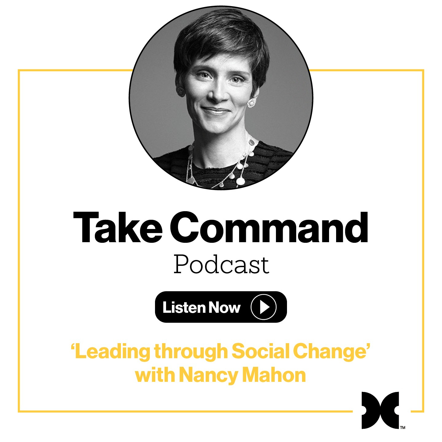 #7 'Leading Through Social Change' with Nancy Mahon