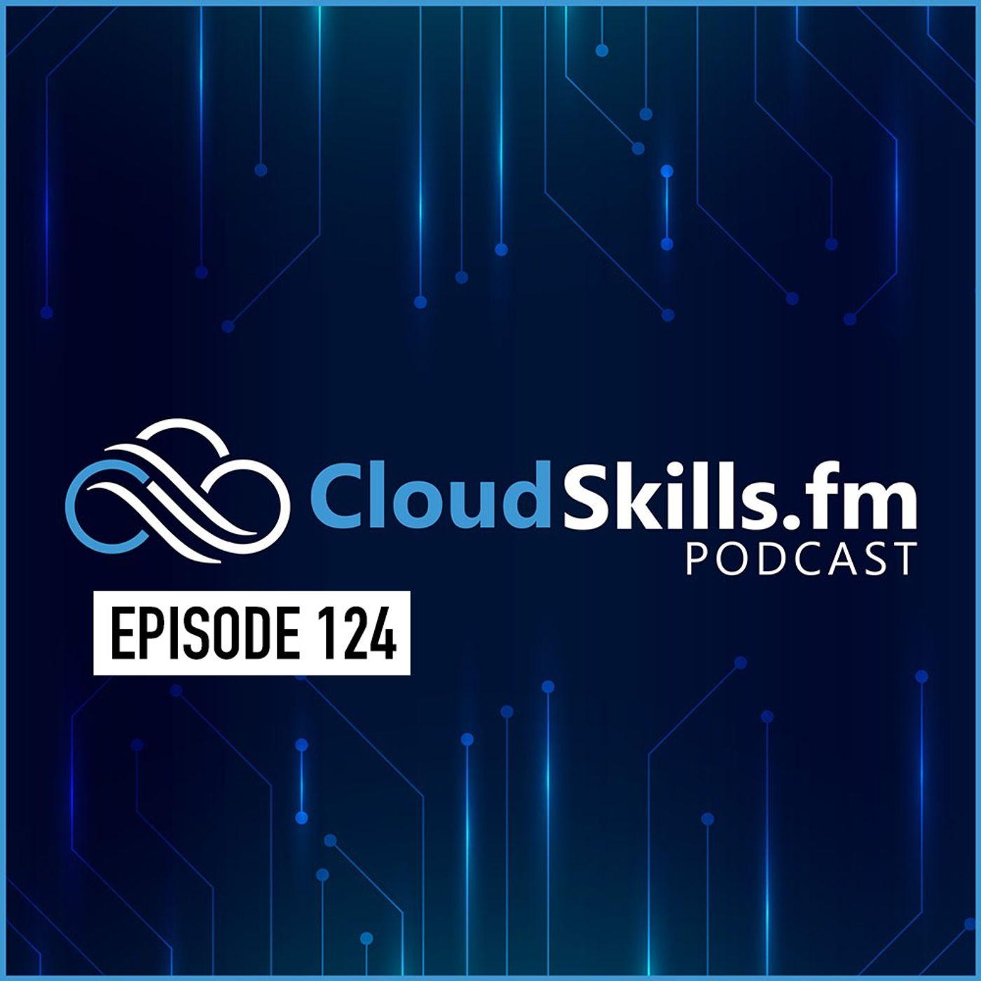 124: Tim Warner on Building Your Azure Cloud Skills