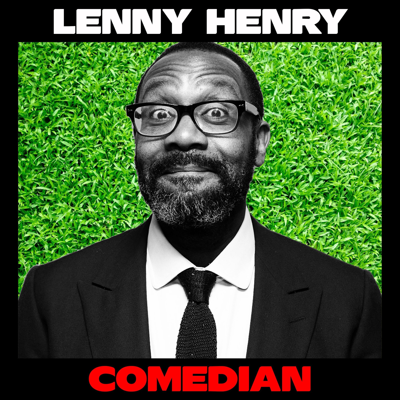Lenny Henry: Humor, Trauma, and Flipping the Cosmic Spatula