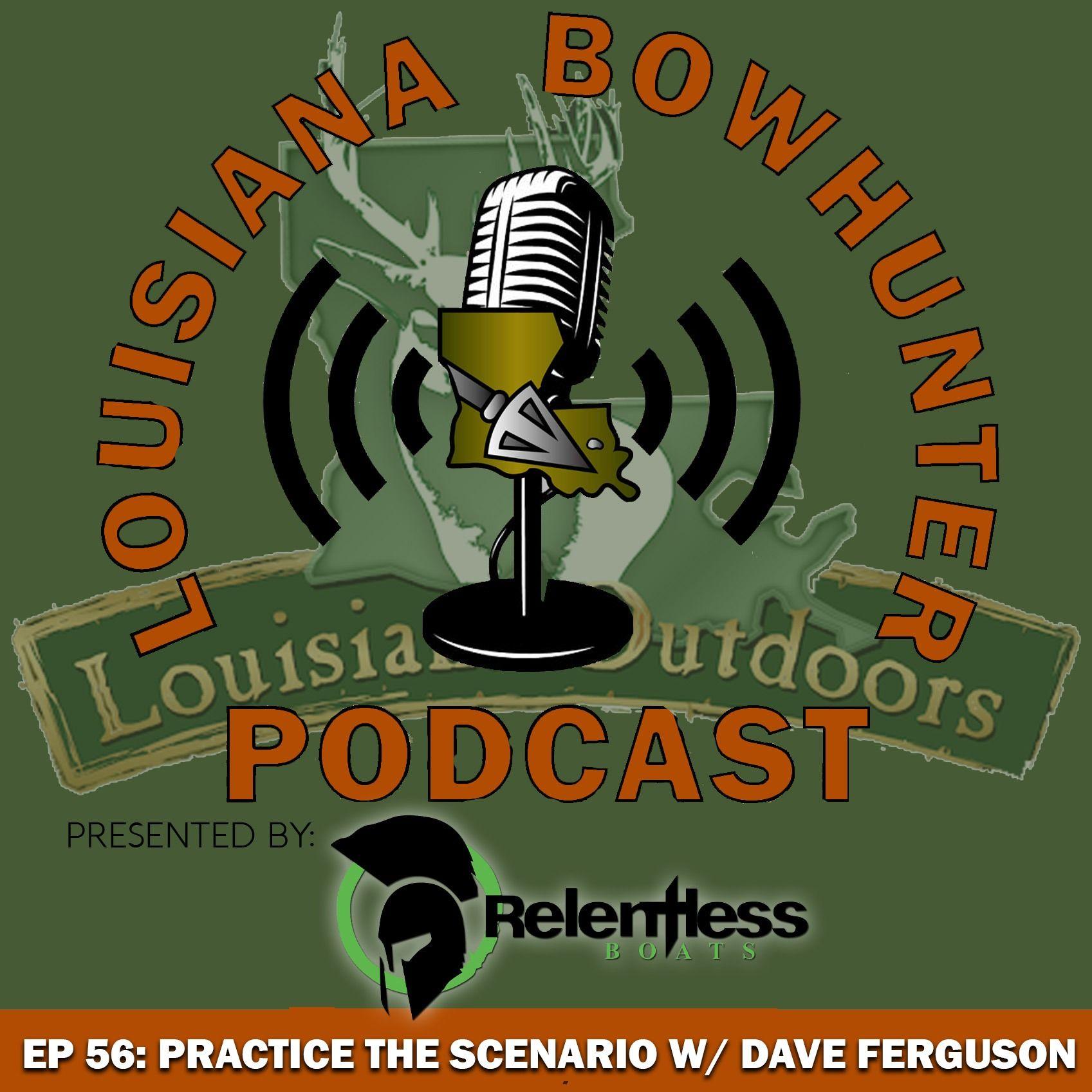 Episode 56: Practice the Scenario w/ Dave Ferguson