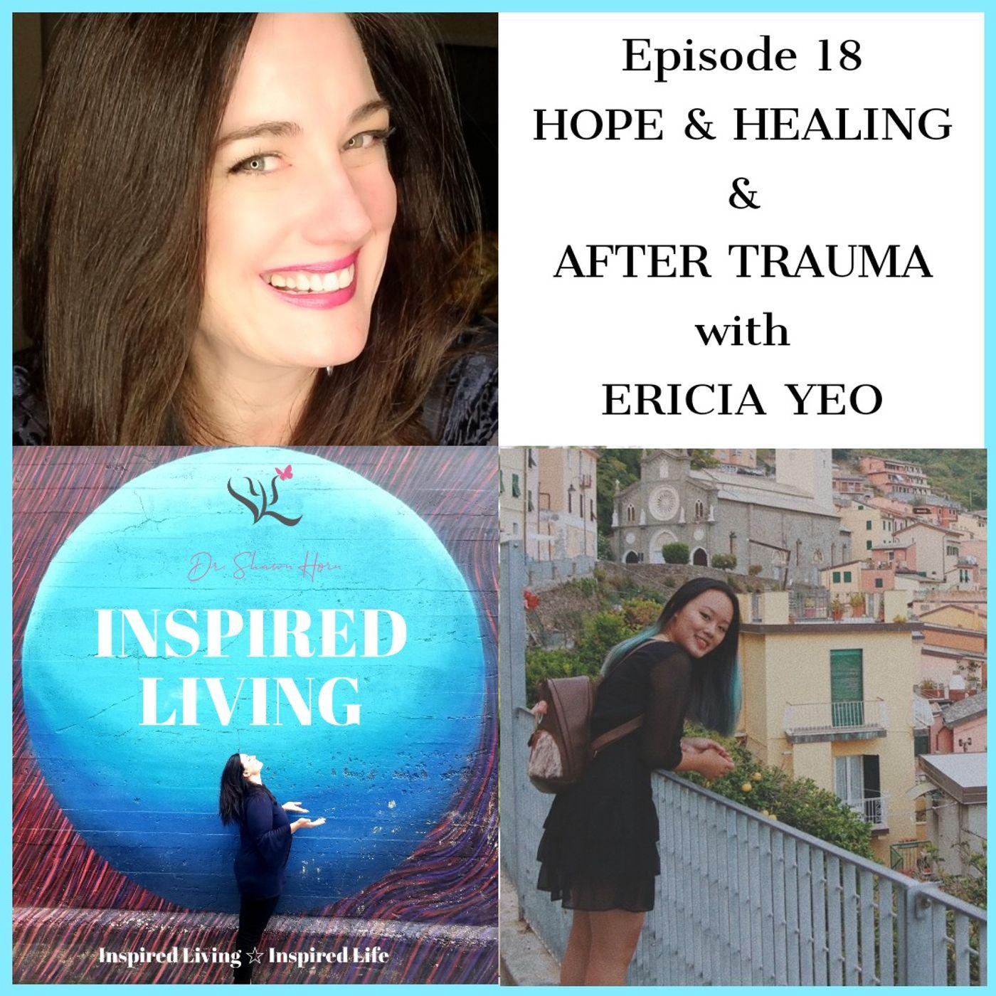 Hope & Healing After Trauma with Trauma Specialist Ericia Yeo