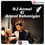 RJ Anmol Ki Anmol Kahaniyan