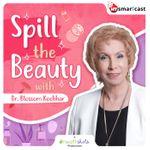 Spill the beauty
