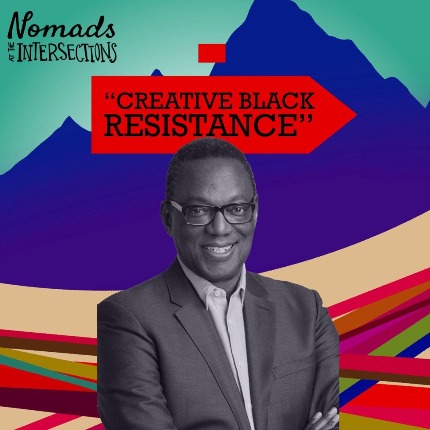 Creative Black Resistance