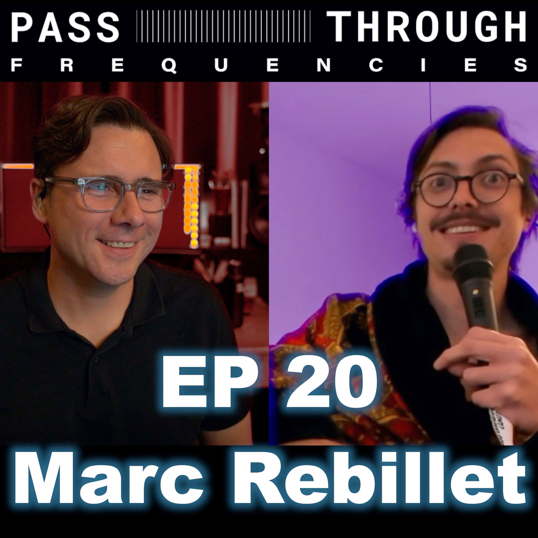 Marc Rebillet - EP20