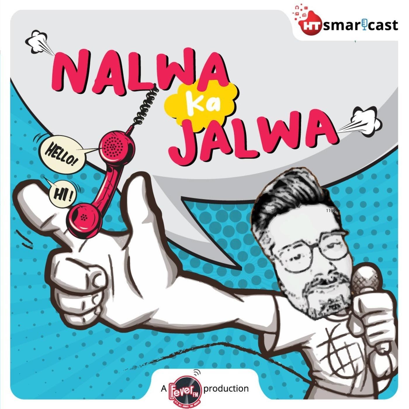 Nalwa Ka Jalwa
