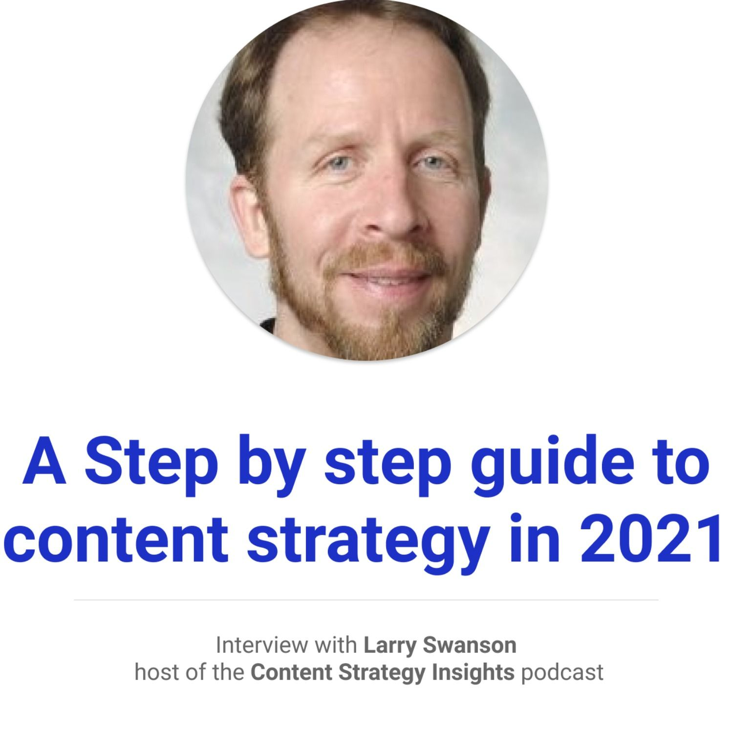 A Step by Step Guide to Content Strategy in 2021