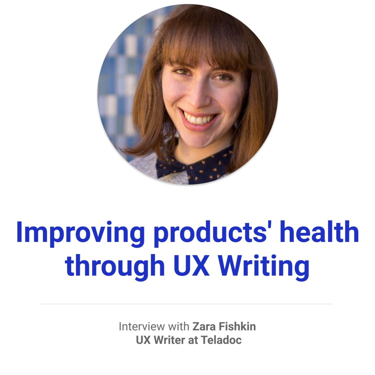 Improving products' health through UX Writing