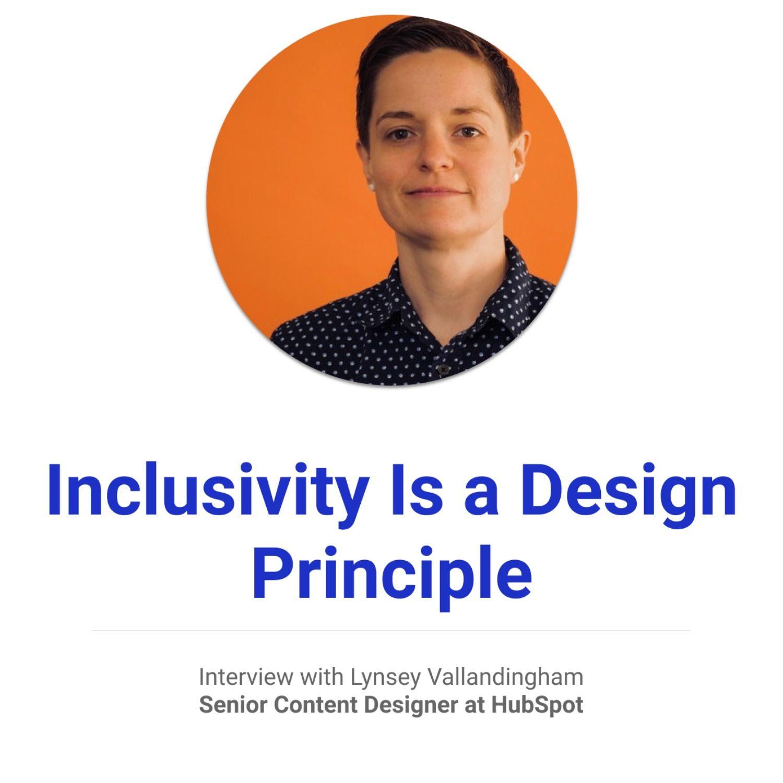Inclusivity Is a Design Principle   Lynsey Vallandingham of Hubspot