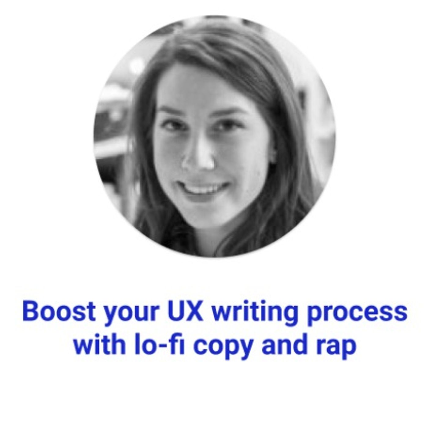 Boost your UX writing process with lo-fi copy and rap