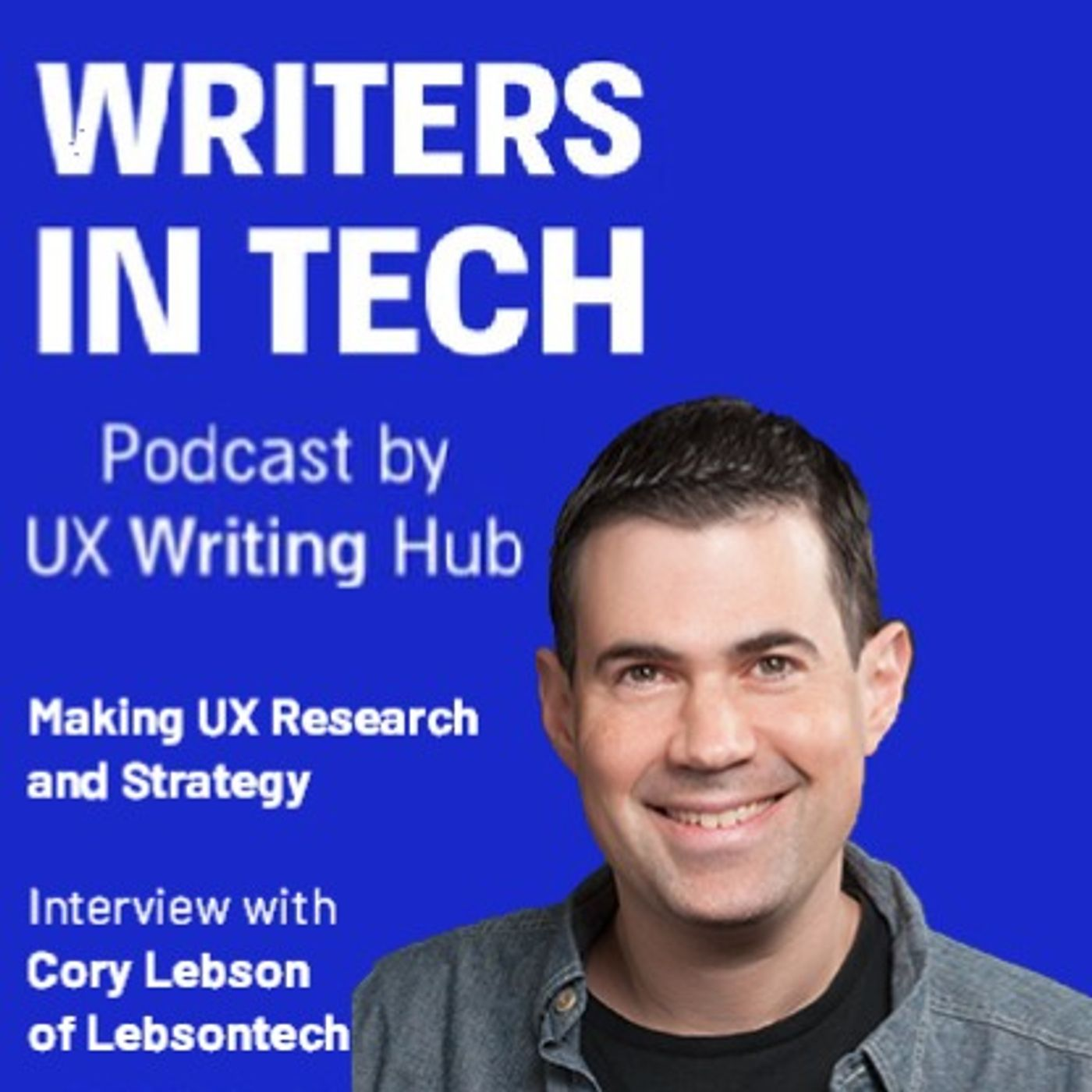 Making UX Research and Strategy | Interview with Cory Lebson of Lebsontech