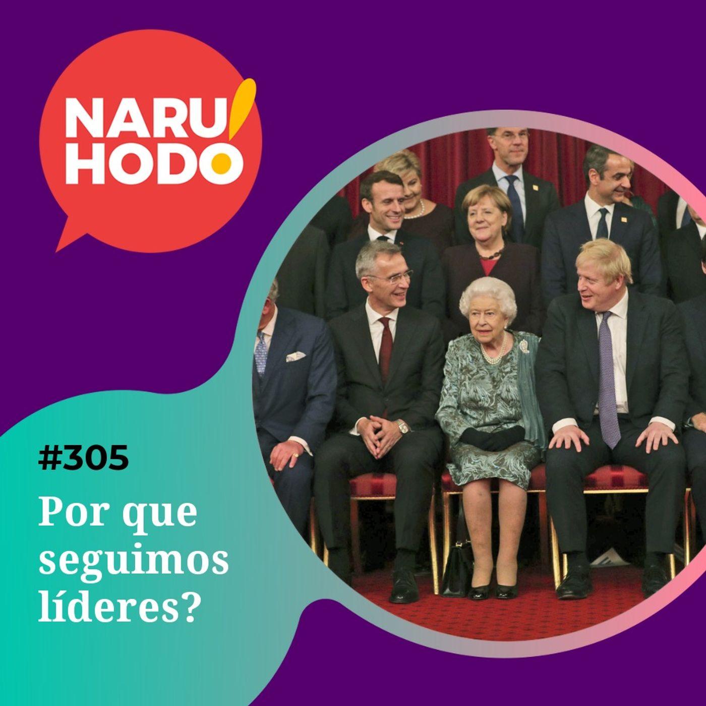 Naruhodo #305 - Por que seguimos líderes?