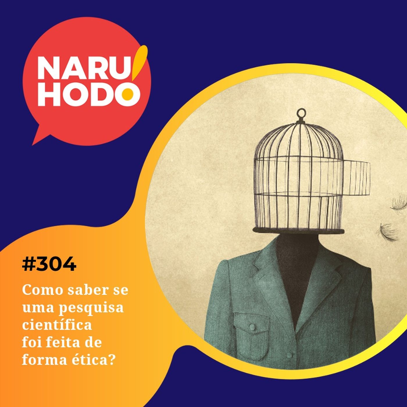 Naruhodo #304 - Como saber se uma pesquisa científica foi feita de forma ética?