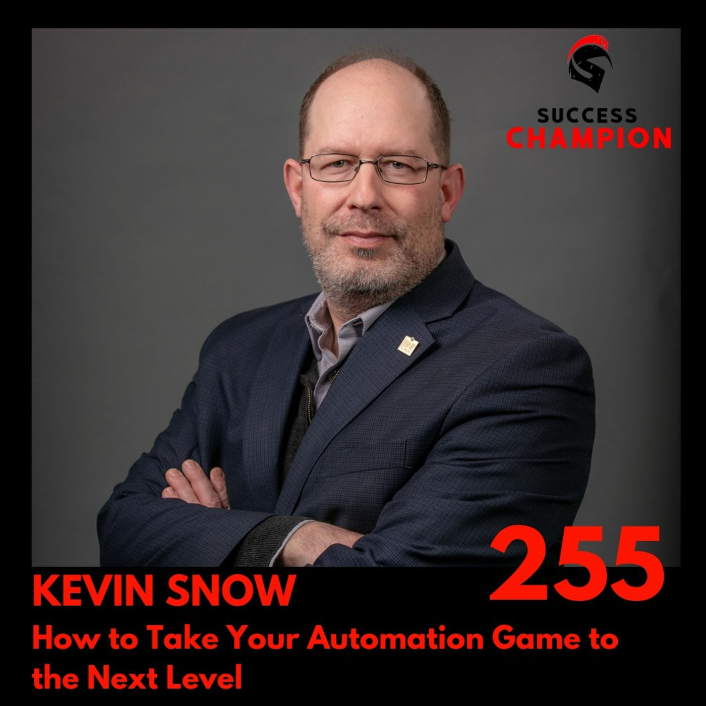 How to Take Your Automation Game to the Next Level - Kevin Snow