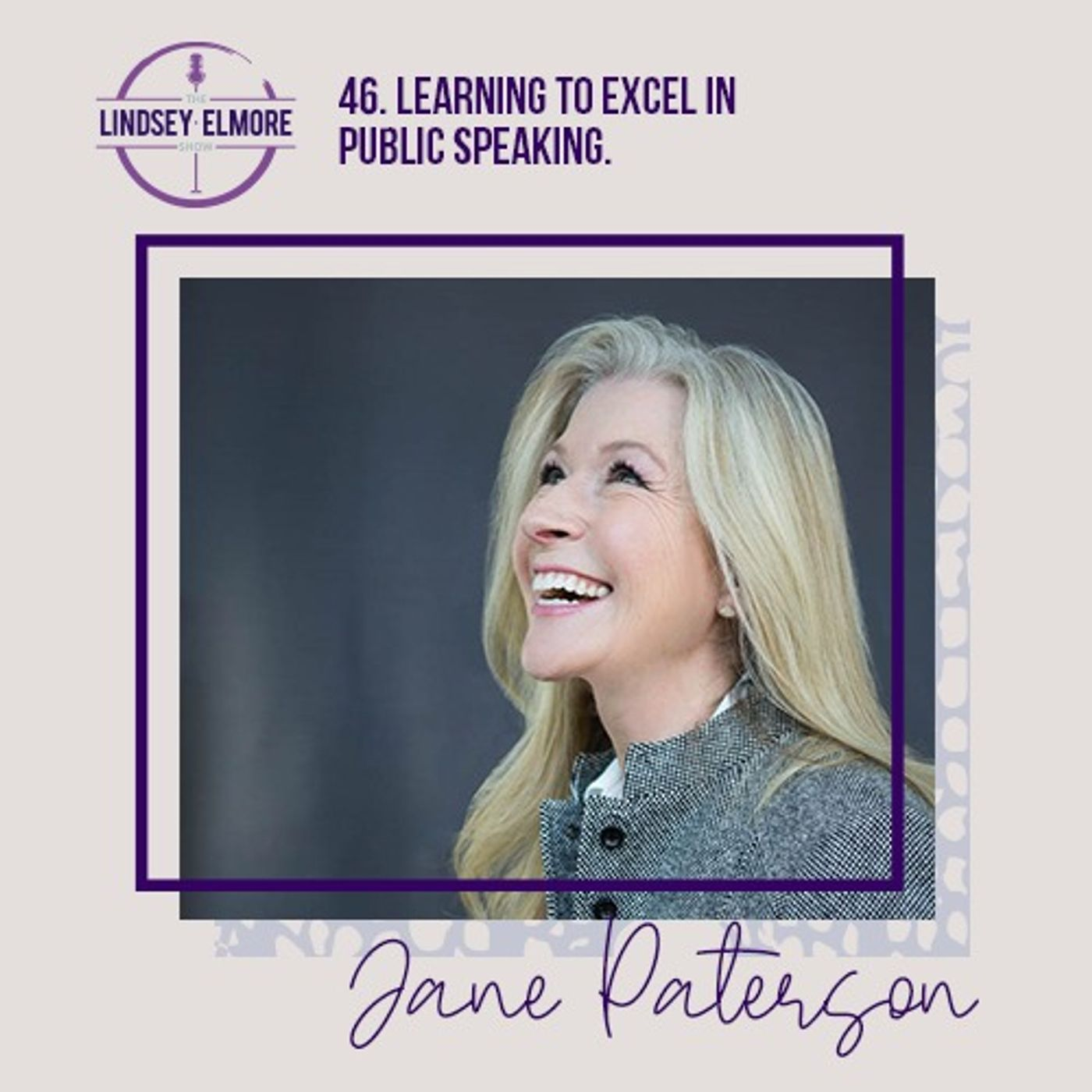 Learning to excel in public speaking. An interview with Jane Paterson.