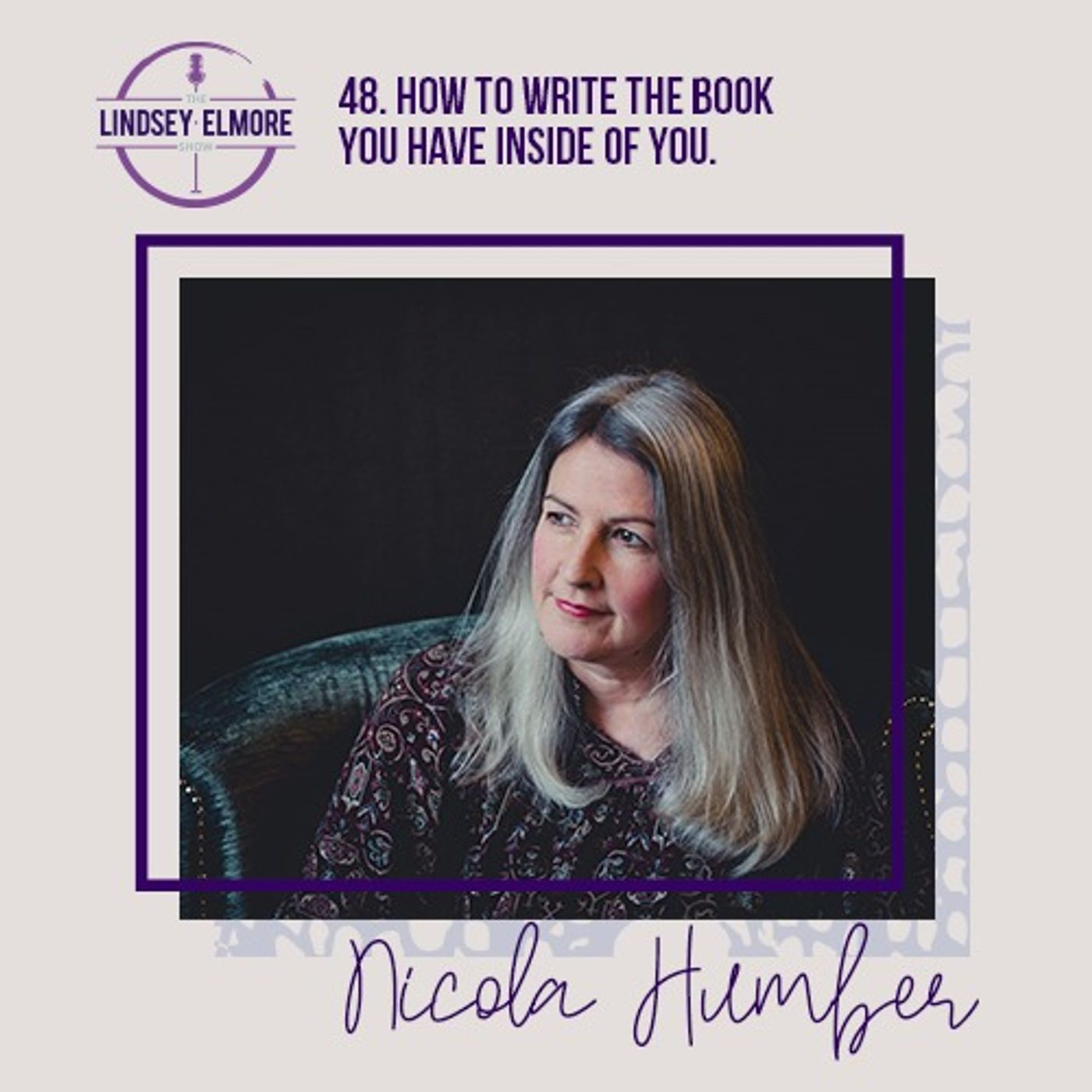 How to write the book you have inside of you. An interview with Nicola Humber.