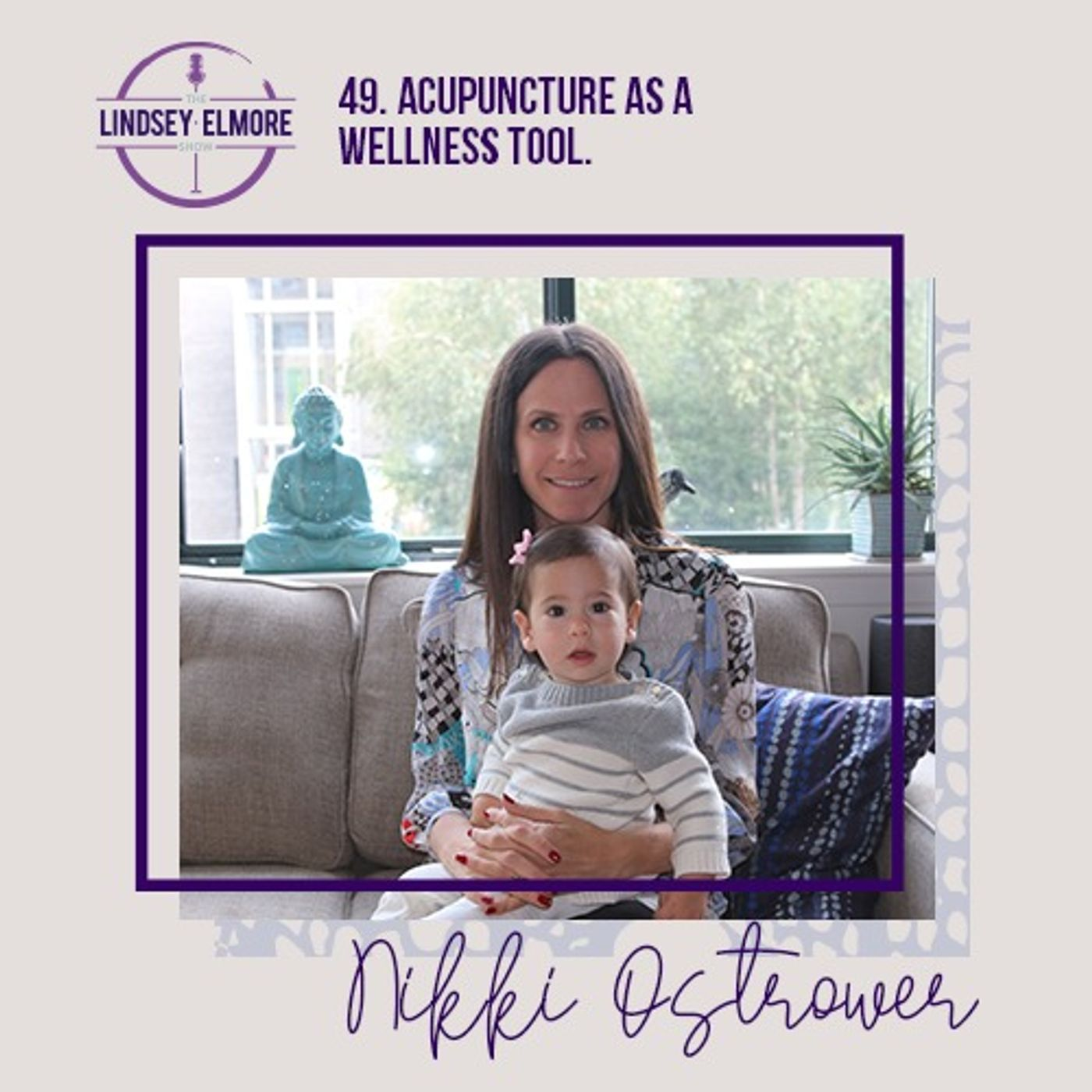 Acupuncture as a wellness tool. An interview with Nikki Ostrower.