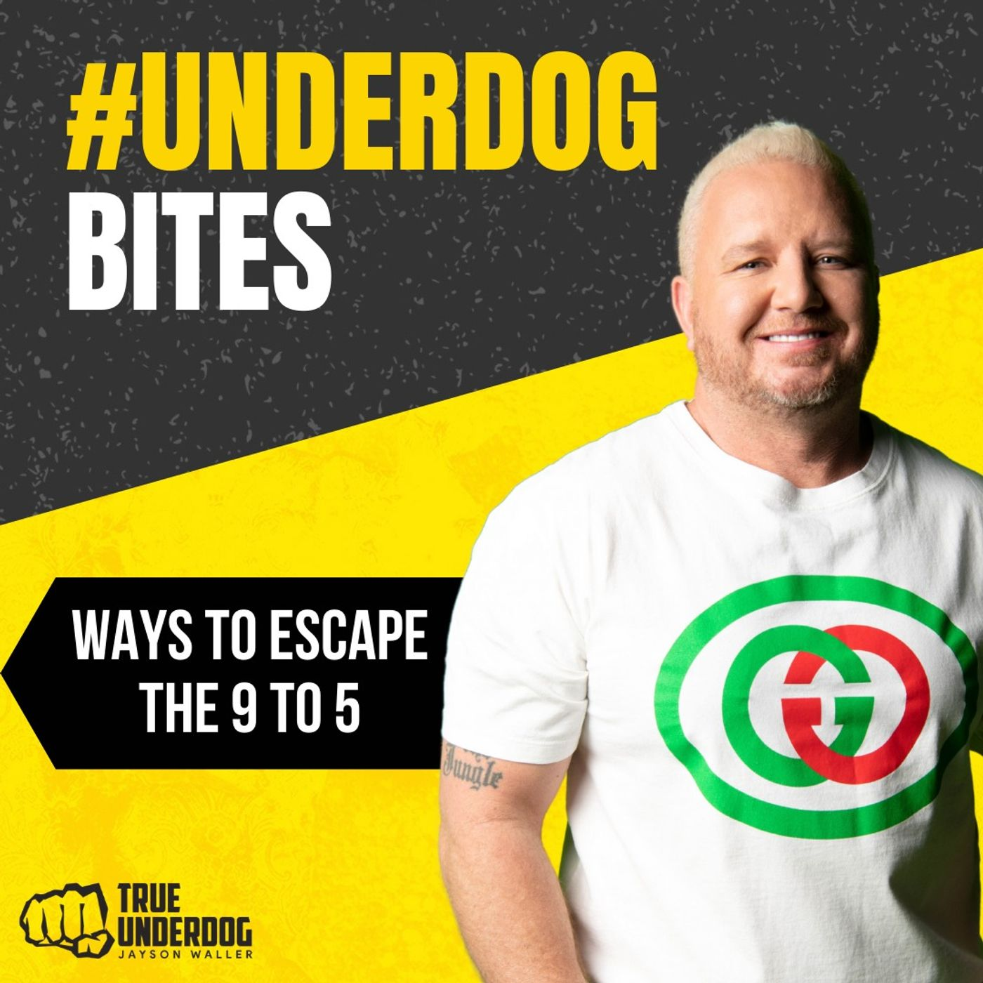 #UnderdogBites: Ways to Escape the 9 to 5 with Jayson Waller