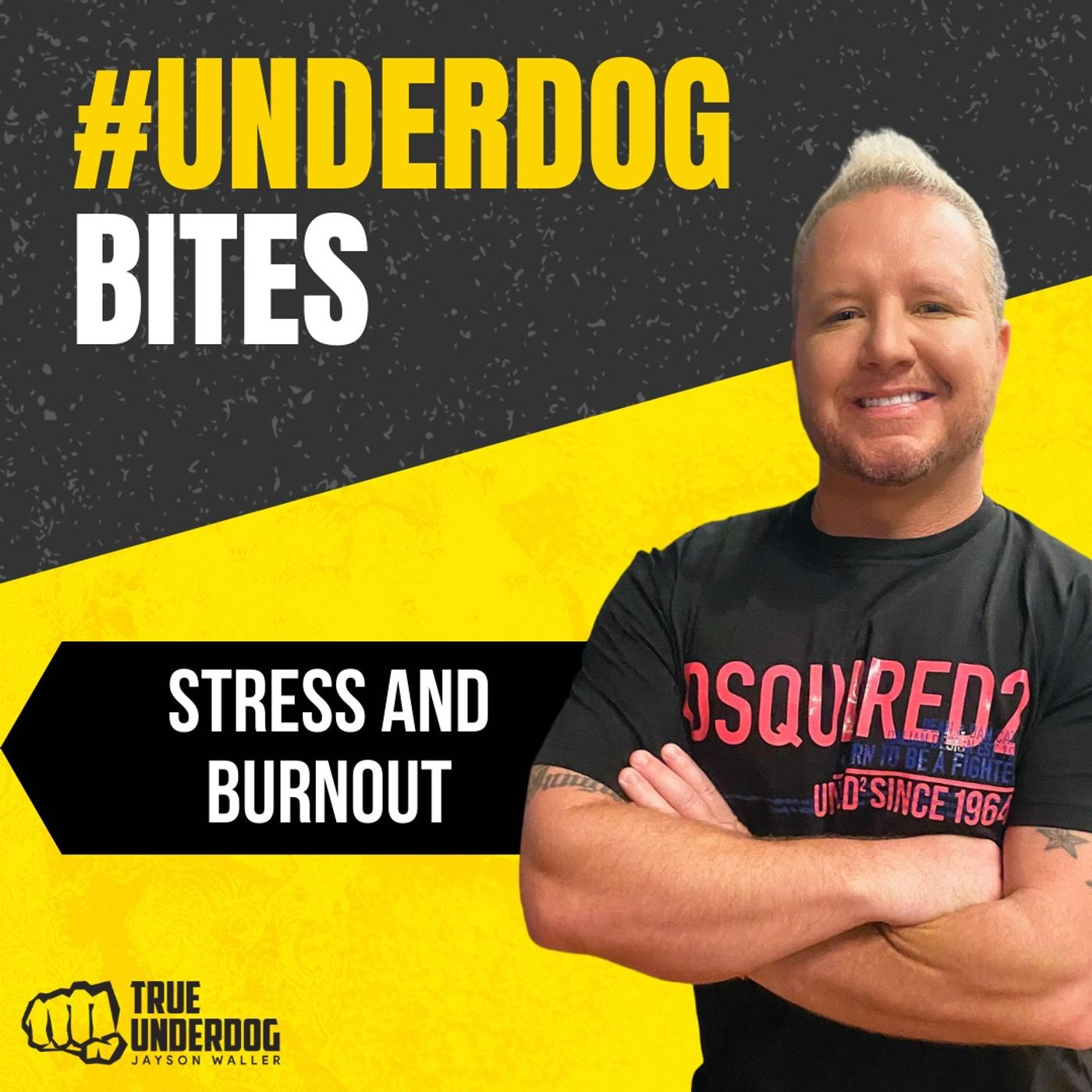 #UnderdogBites: Dealing with Stress and Burnout with Jayson Waller