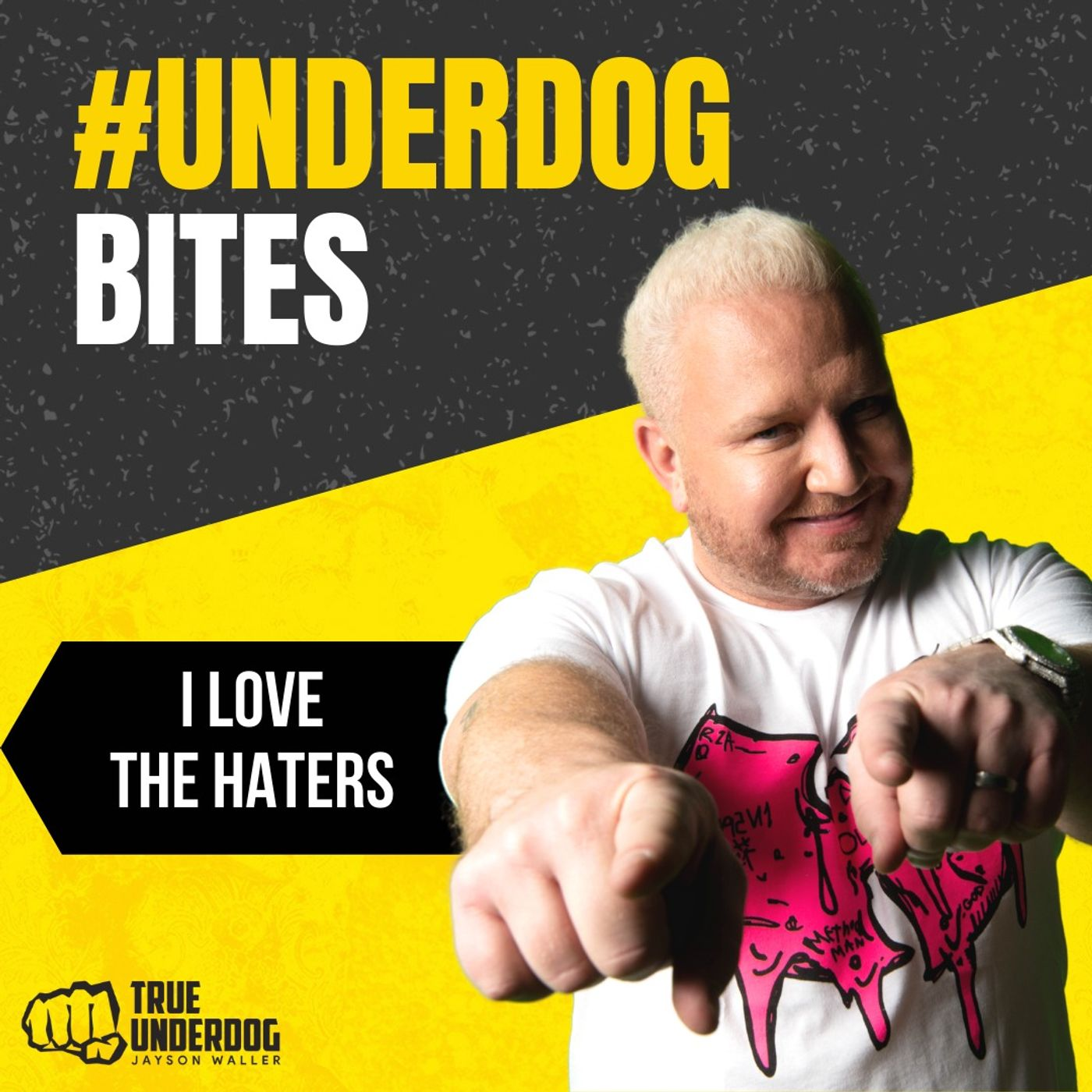 #UnderdogBites: I Love the Haters with Jayson Waller