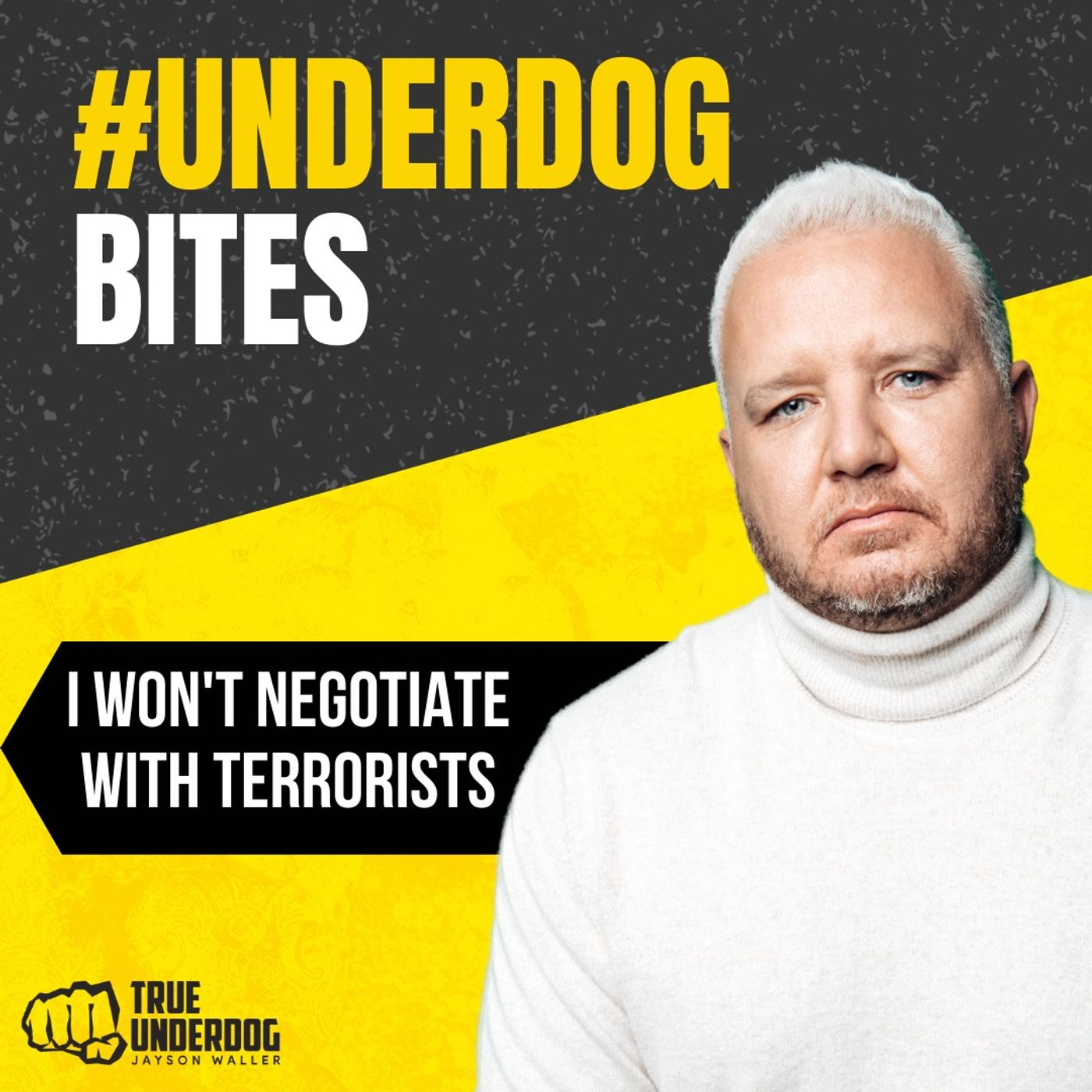 #UnderdogBites: I Won't Negotiate with Terrorists with Jayson Waller
