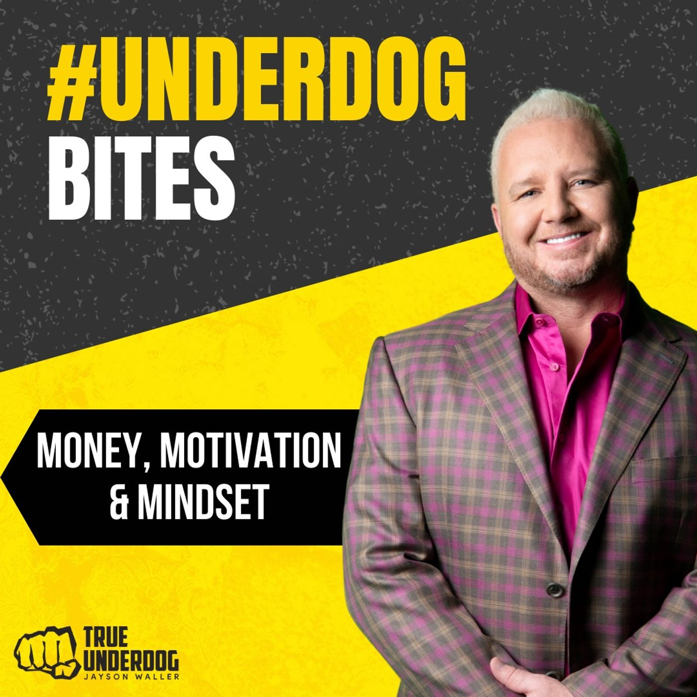 #UnderdogBites: Money, Motivation, and Mindset with Jayson Waller