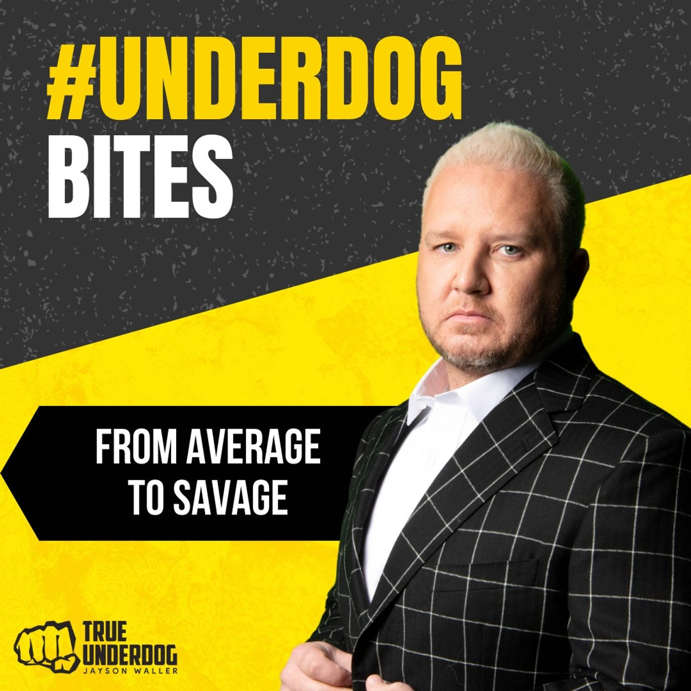 #UnderdogBites: From Average to Savage with Jayson Waller