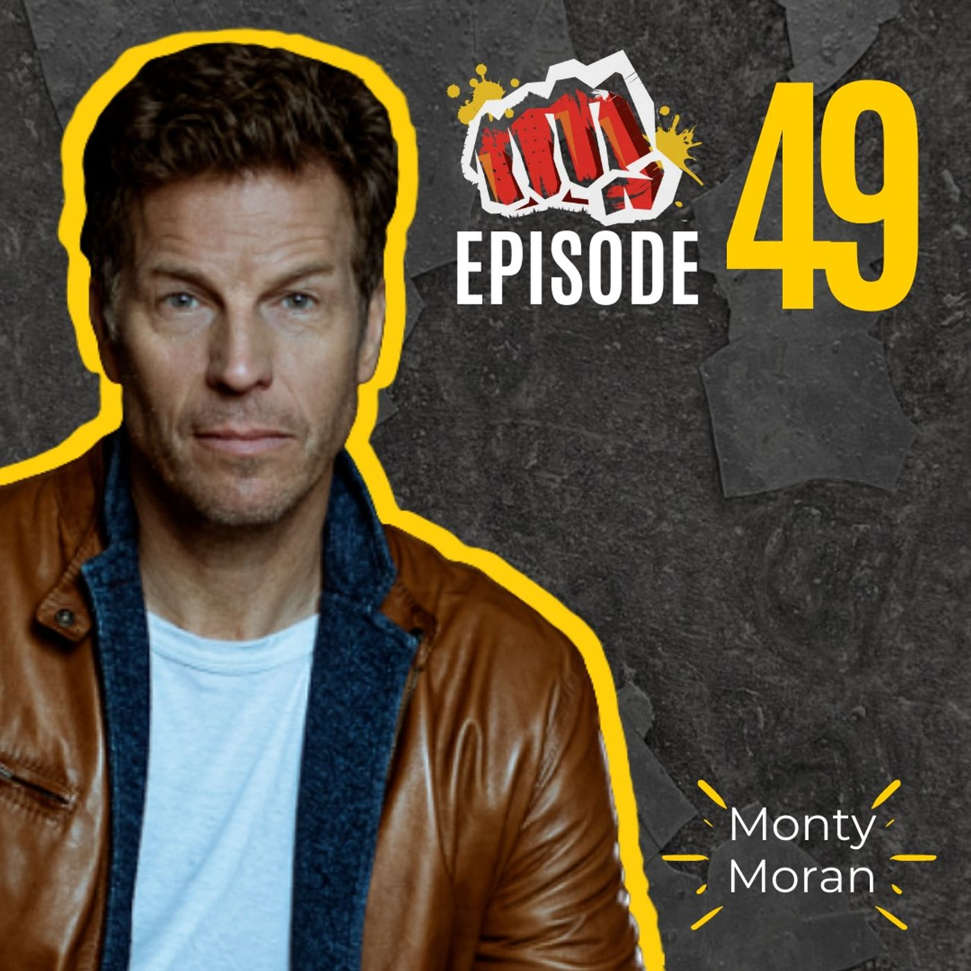 #49: Build a Winning Culture with Monty Moran