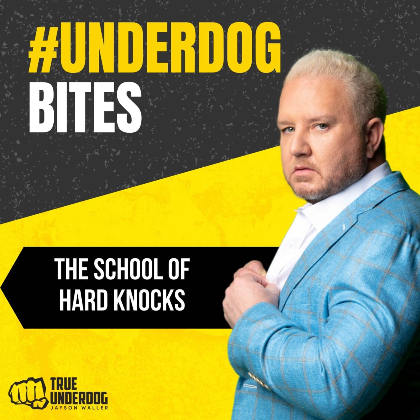 #UnderdogBites: The School of Hard Knocks with Jayson Waller