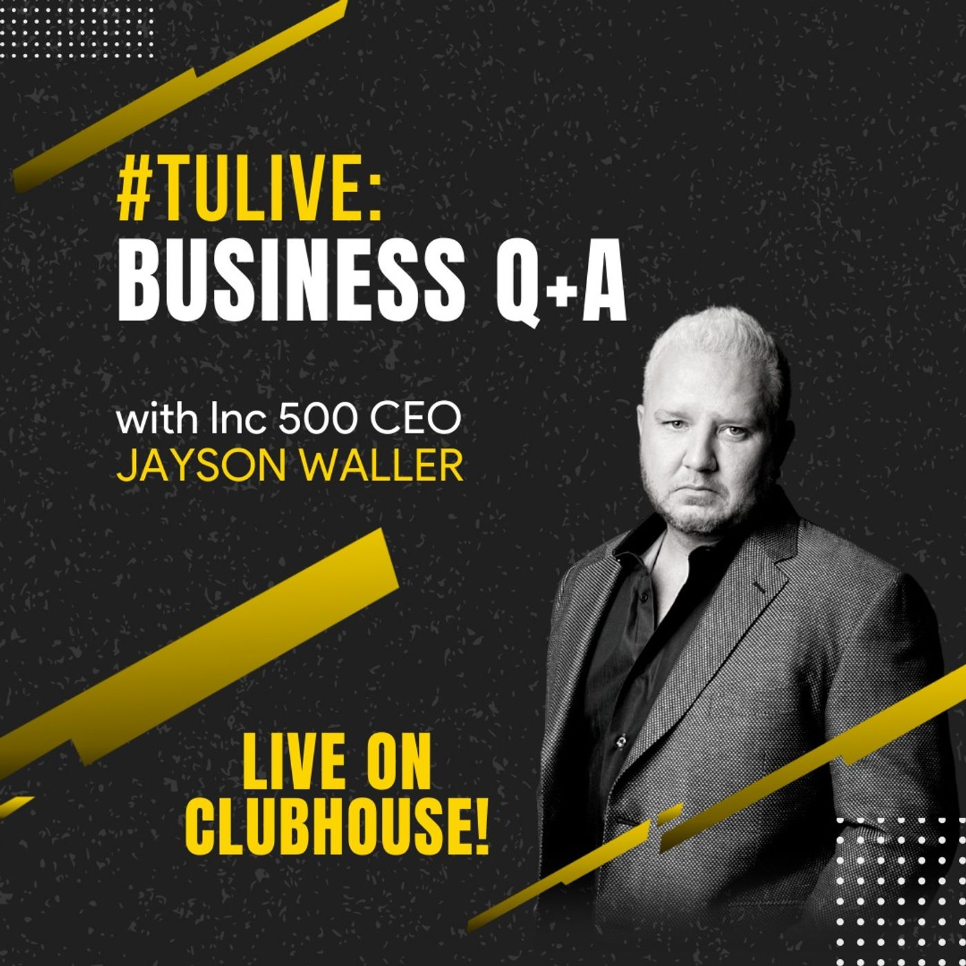 #TULive: Business Q+A with Inc 500 CEO Jayson Waller