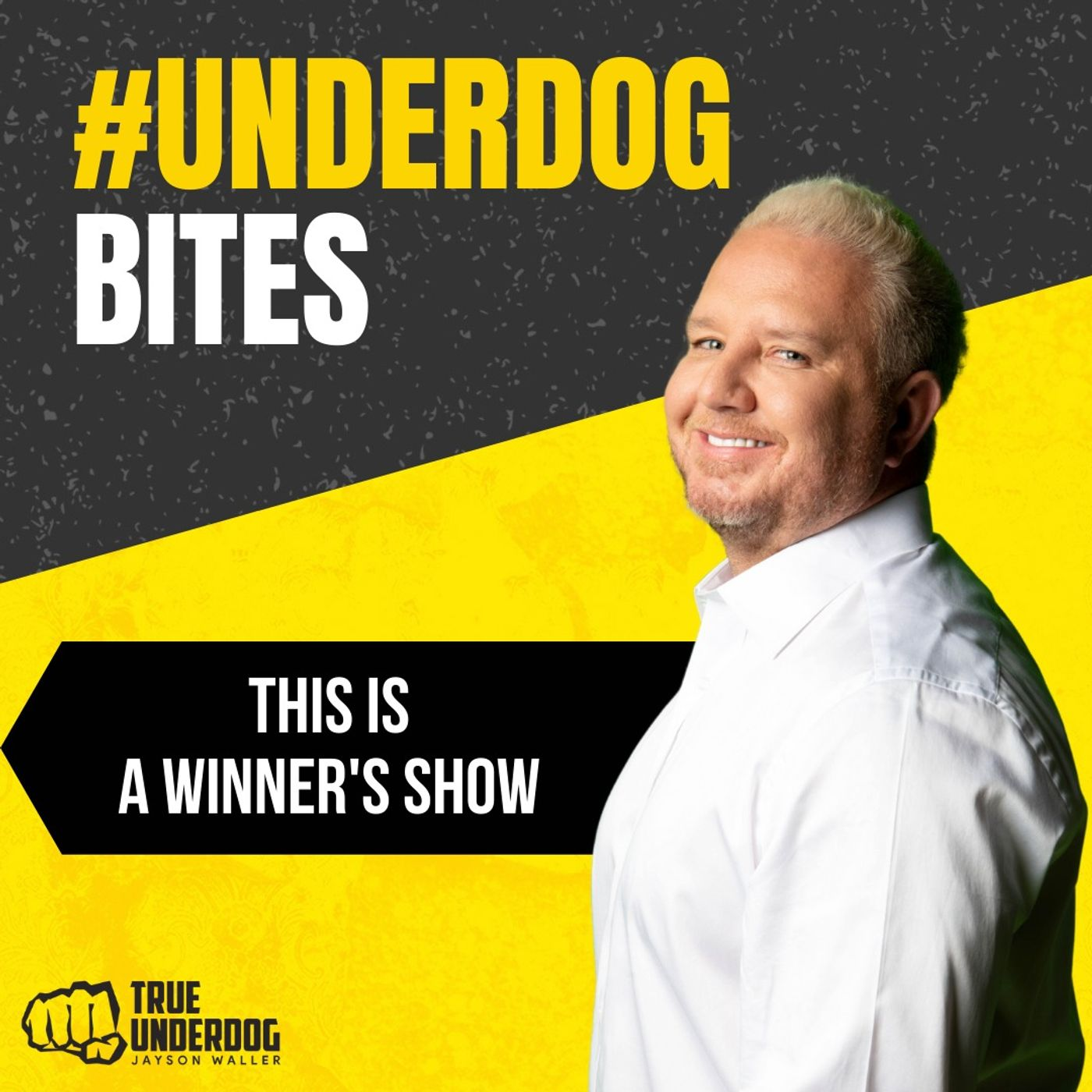 #UnderdogBites: This is a Winner's Show with Jayson Waller