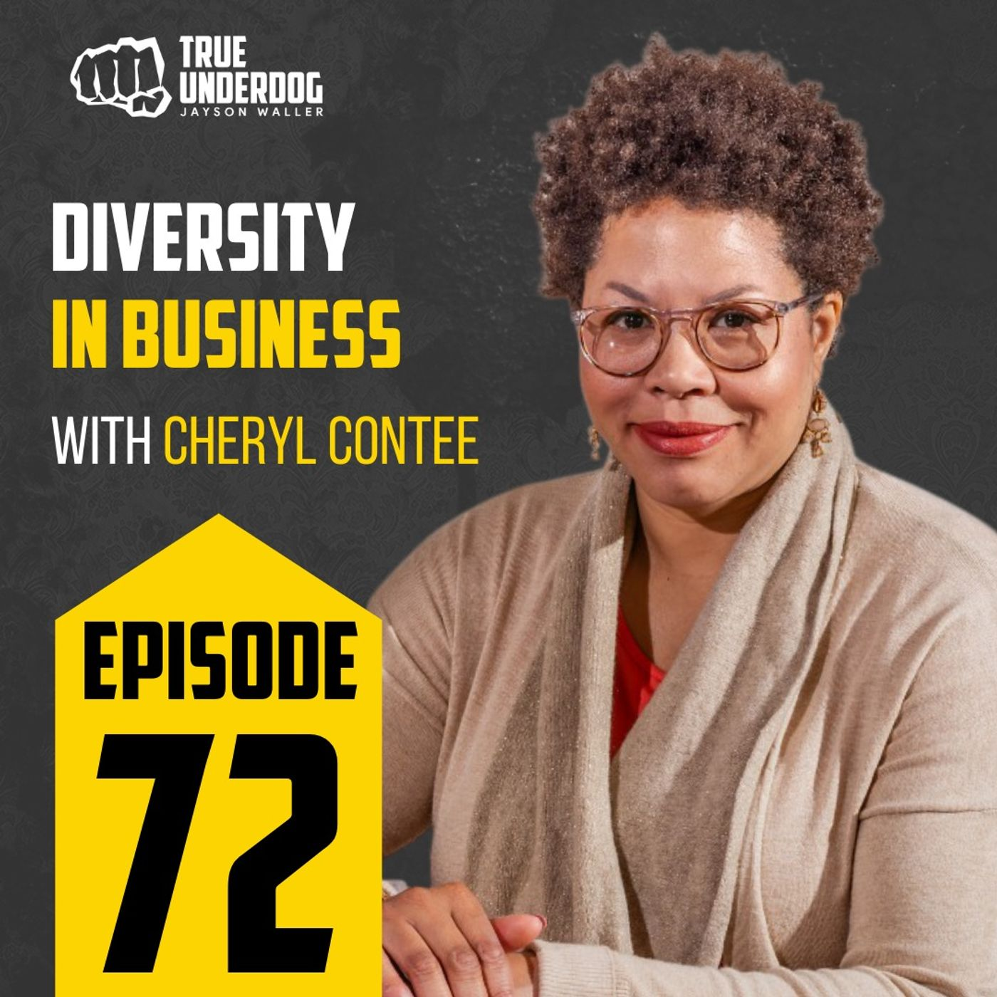 #72: Diversity in Business with Cheryl Contee